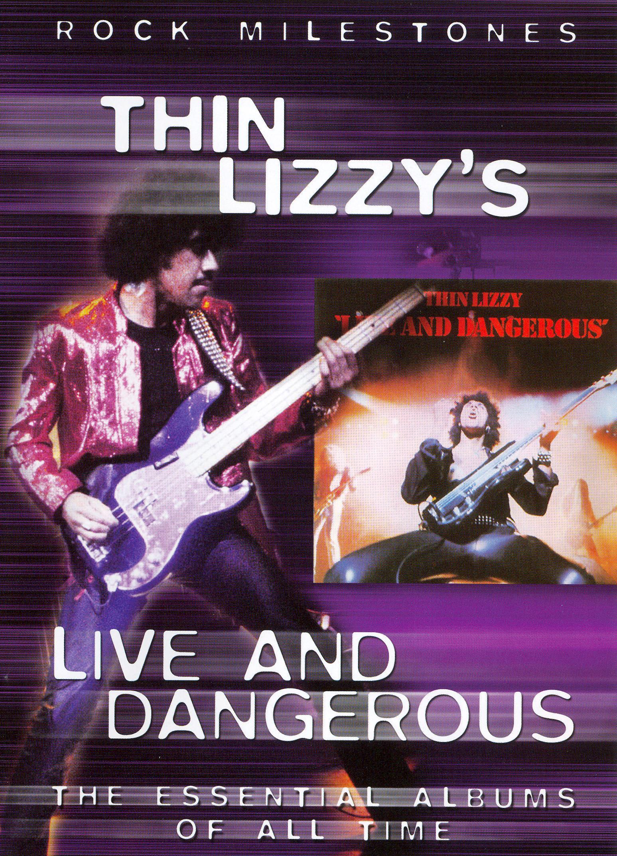 Rock Milestones: Thin Lizzy - Live and Dangerous