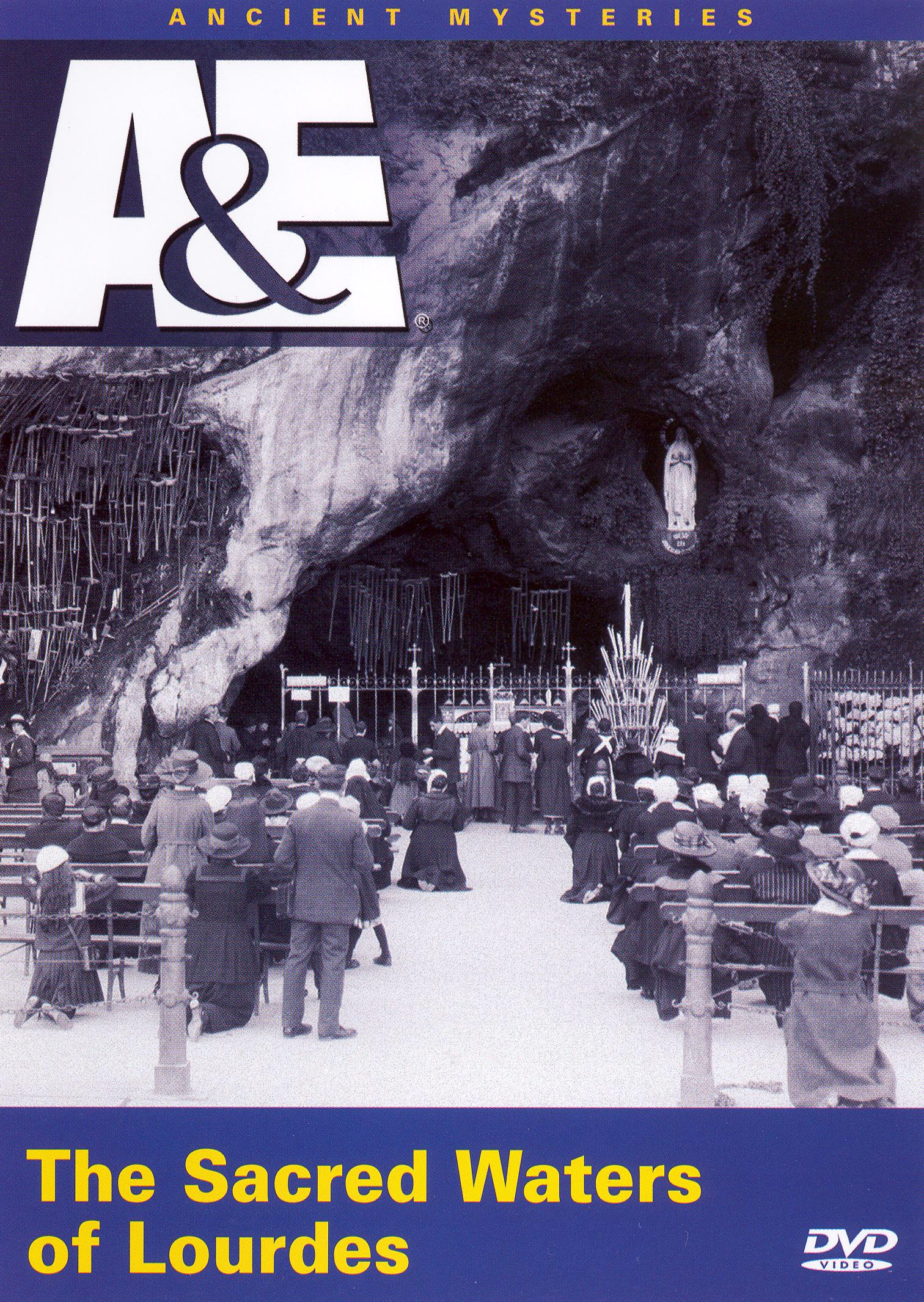 Ancient Mysteries: The Sacred Waters of Lourdes