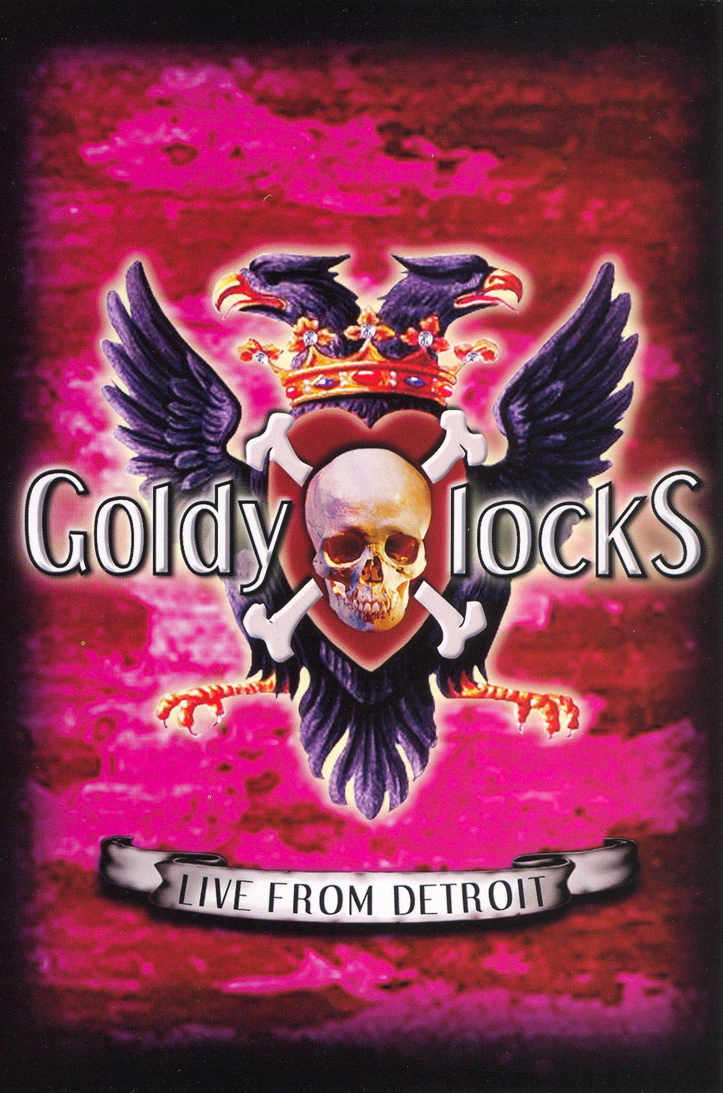 Goldylocks: Live from Detroit