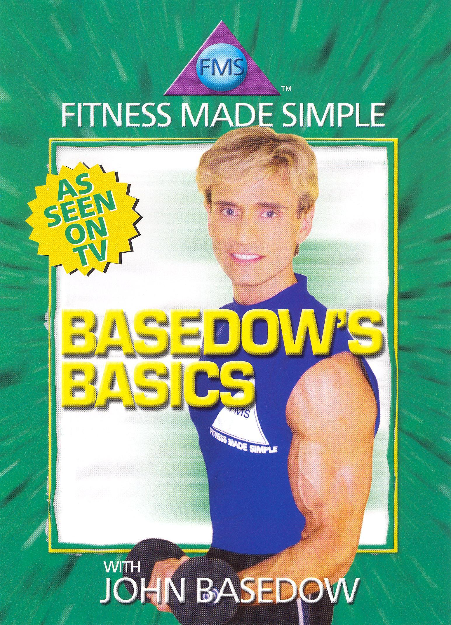 John Basedow: Fitness Made Simple - Basedow's Basics