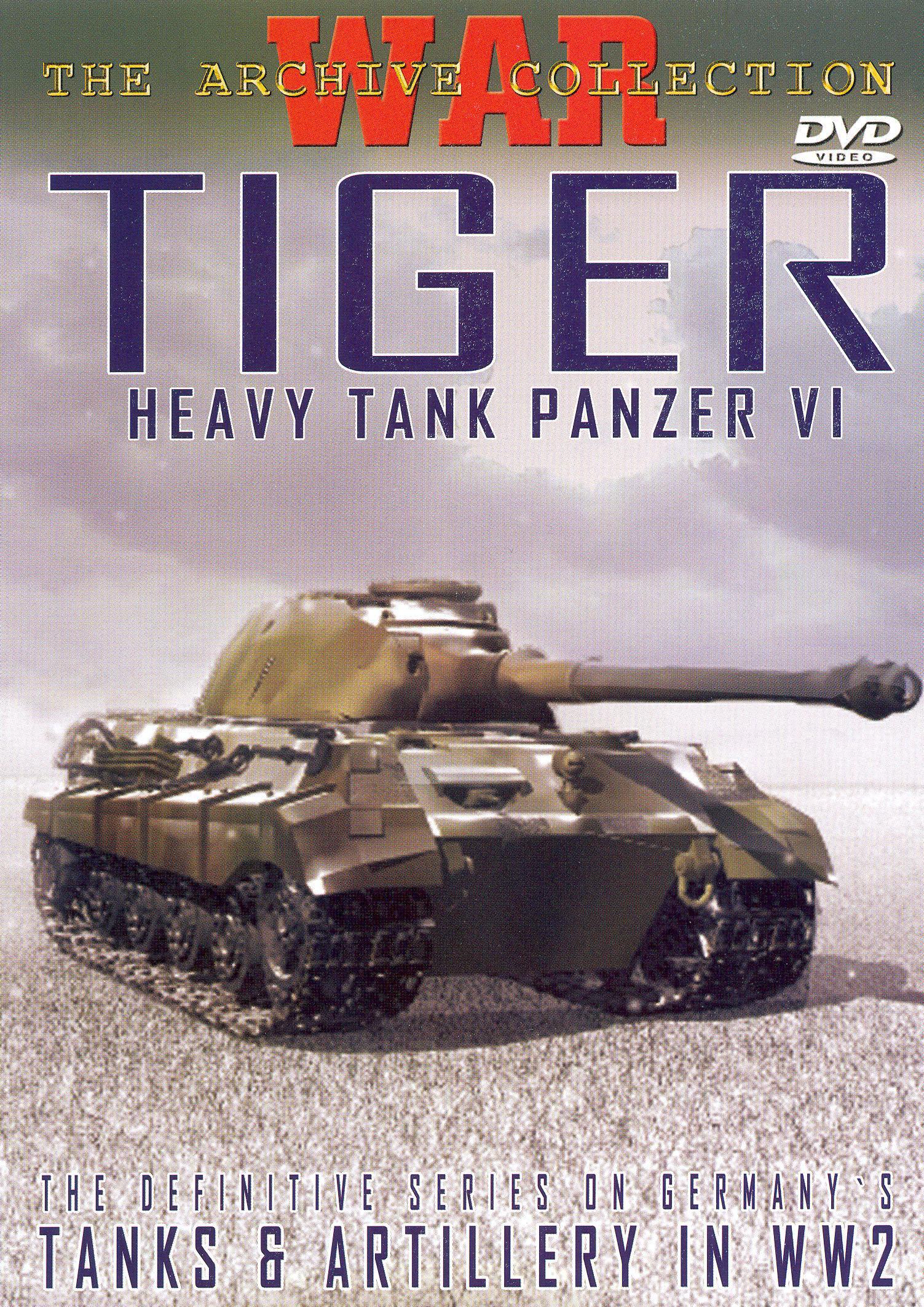 Tiger - Heavy Tank Panzer VI
