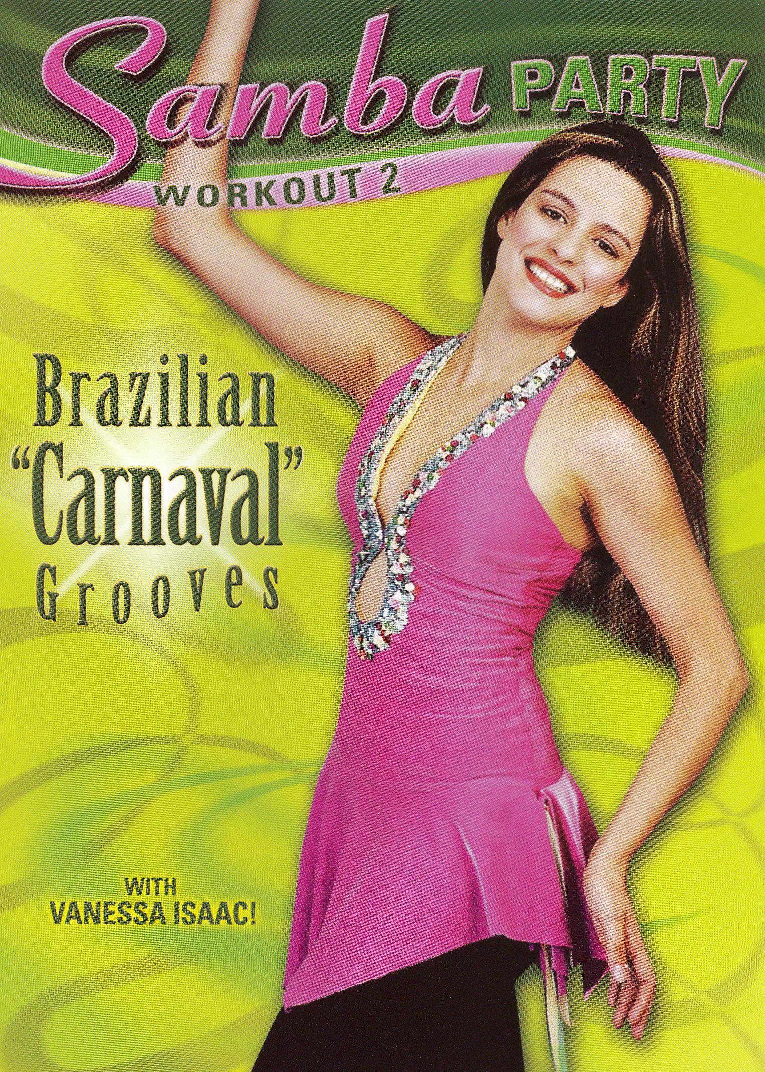 Vanessa Isaac: Samba Party Workout 2 - Brazilian