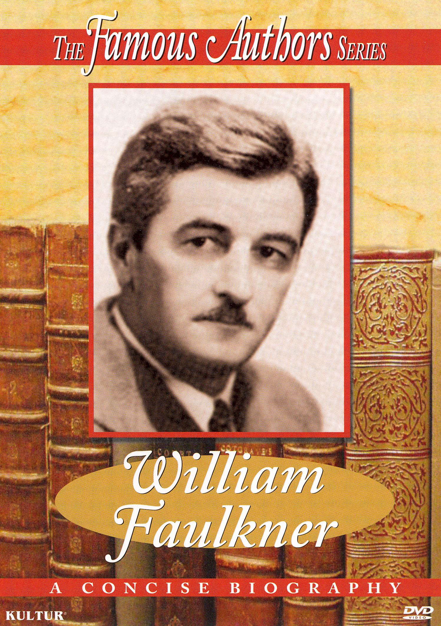 Famous Authors: William Faulkner (1996)