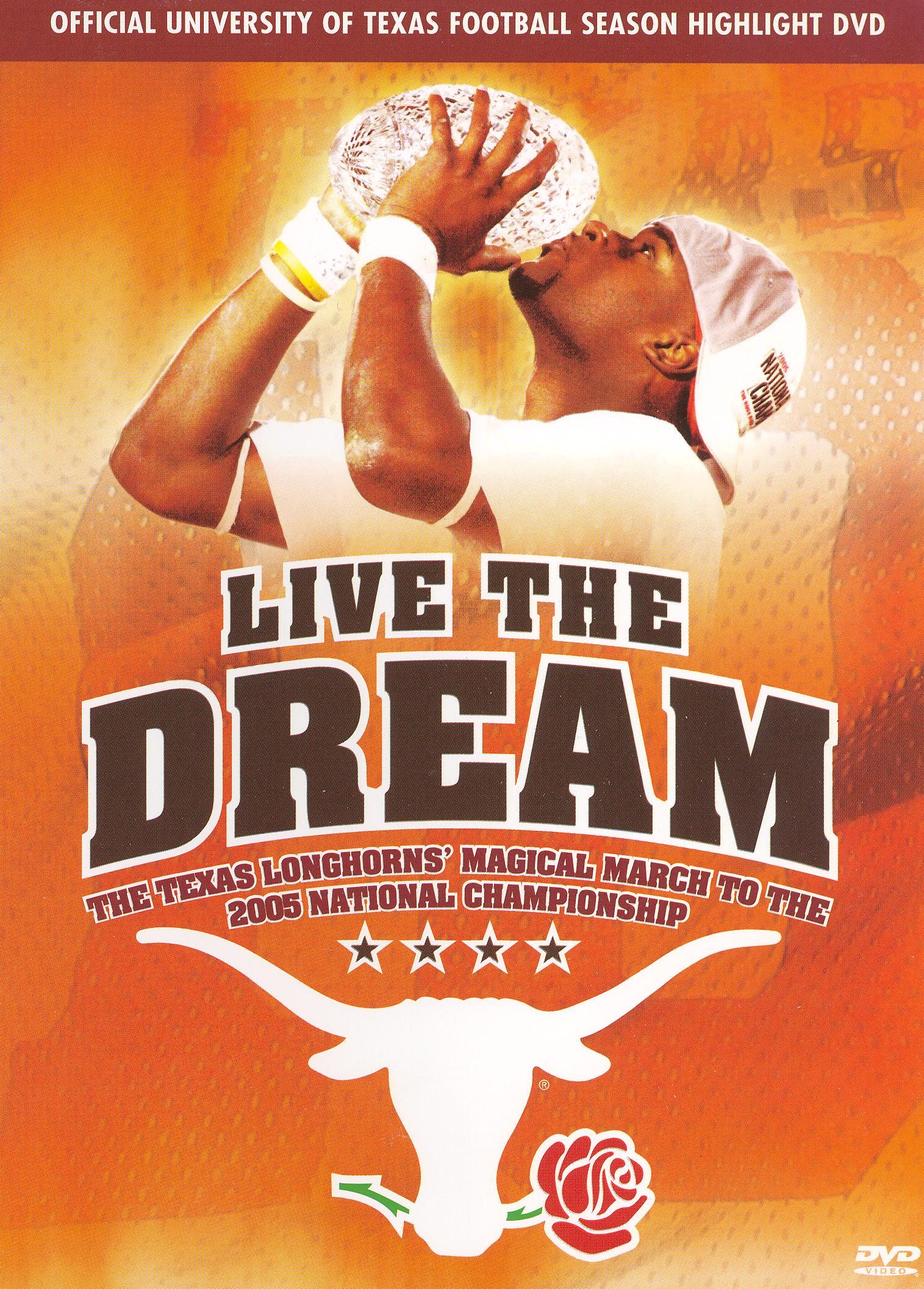 Live the Dream: The Texas Longhorns Magical March to the National Championship