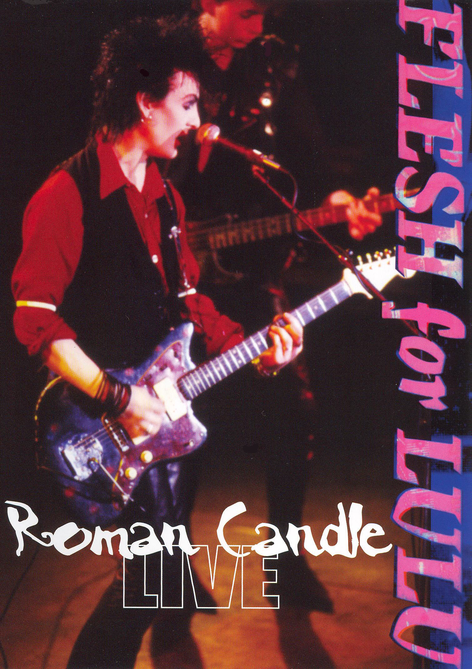 Flesh for Lulu: Roman Candle - Flesh for Lulu Live