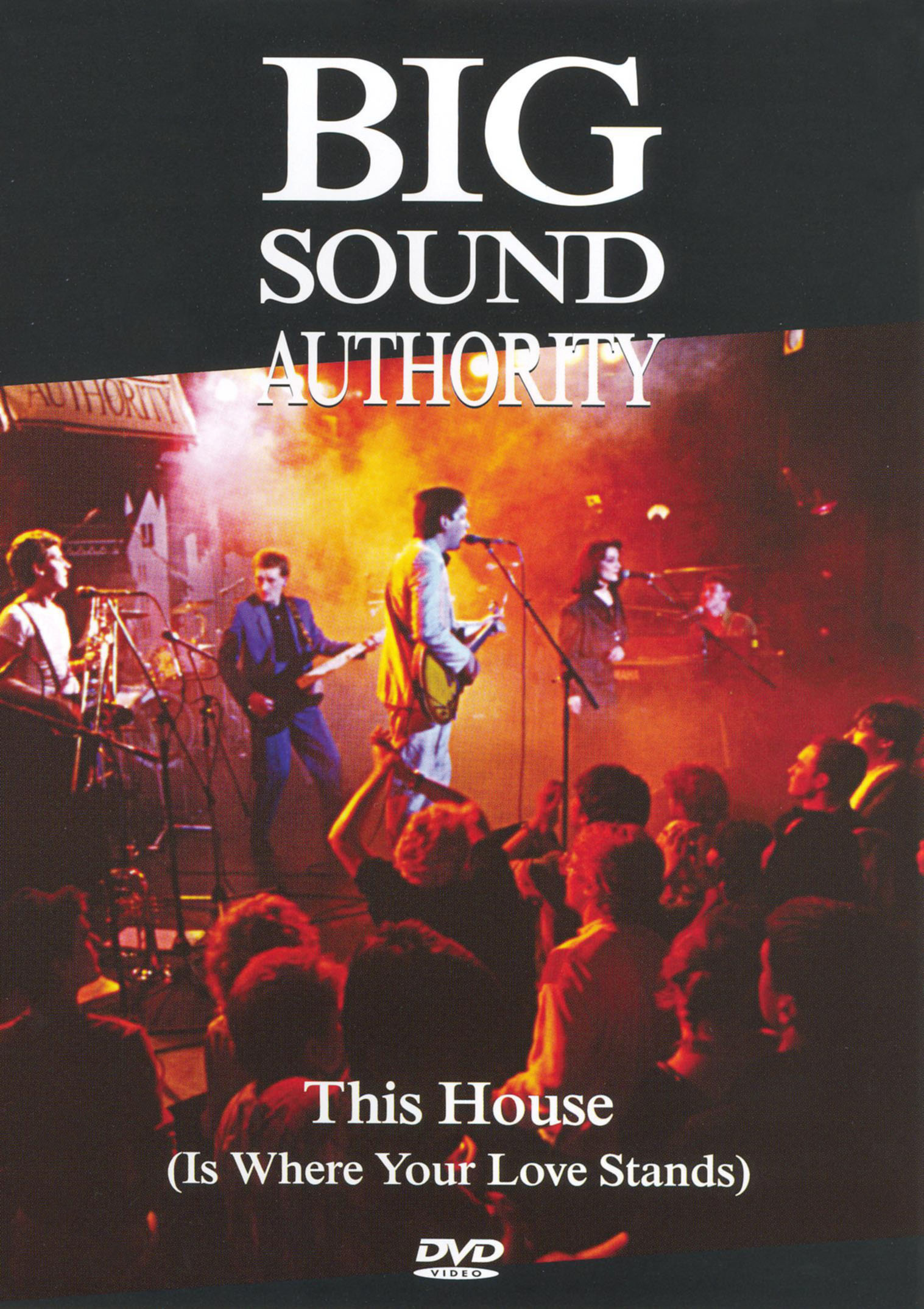 Big Sound Authority: This House Is Where Your Love Stands - Big Sound Authority Live