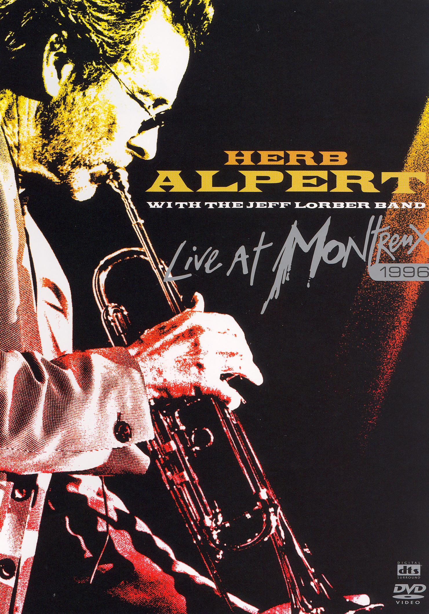 Herb Alpert with the Jeff Lorber Band: Live at Montreux 1996