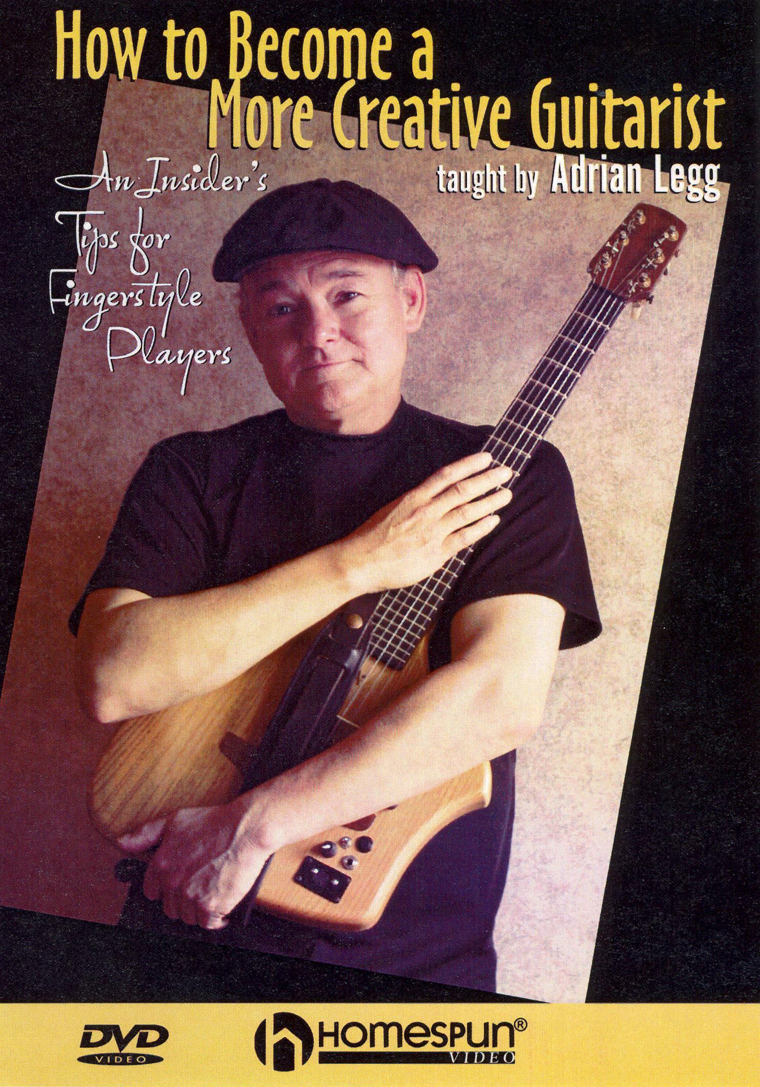 Adrian Legg: How to Become a More Creative Guitarist