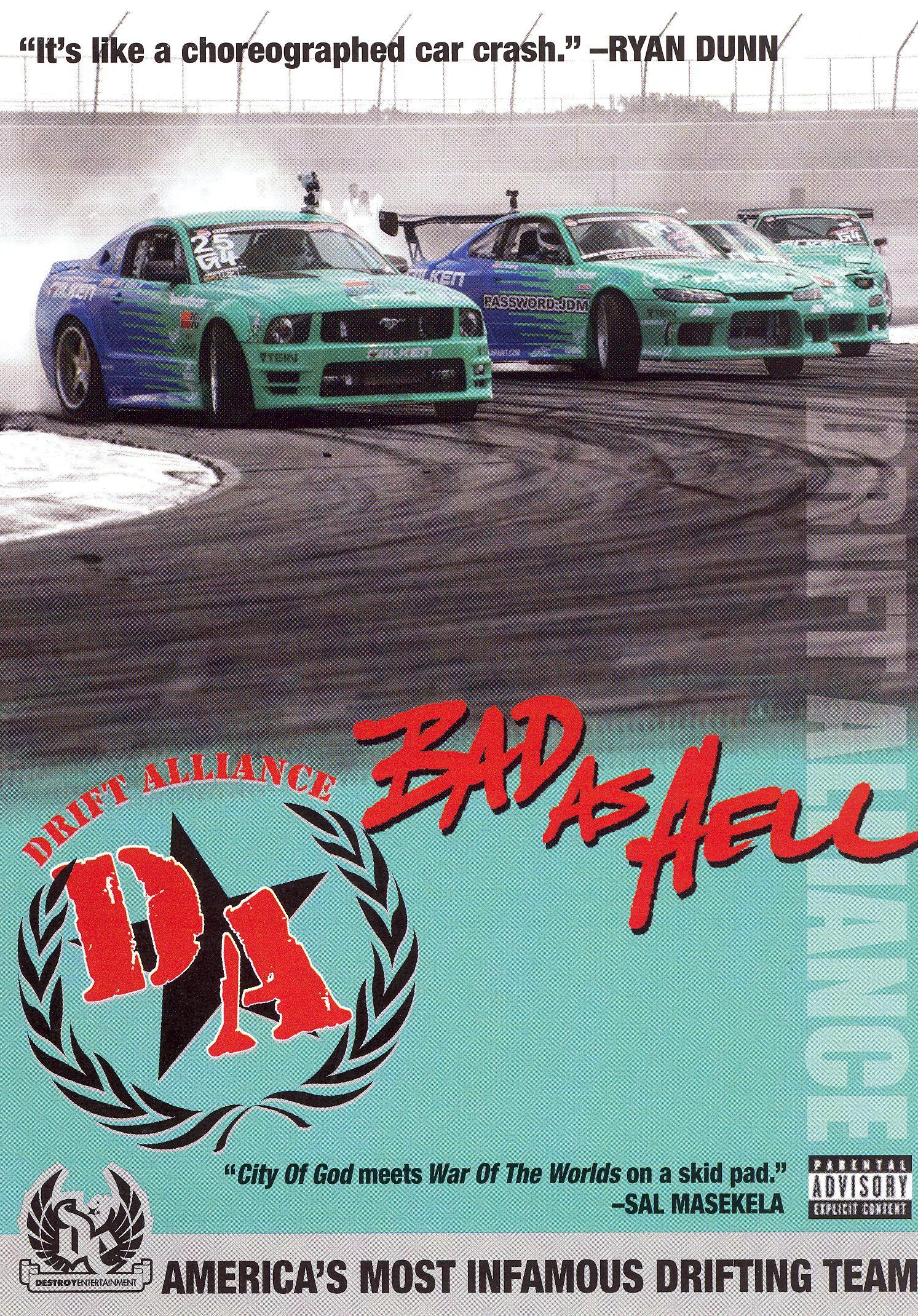 Drift Alliance: Bad as Hell