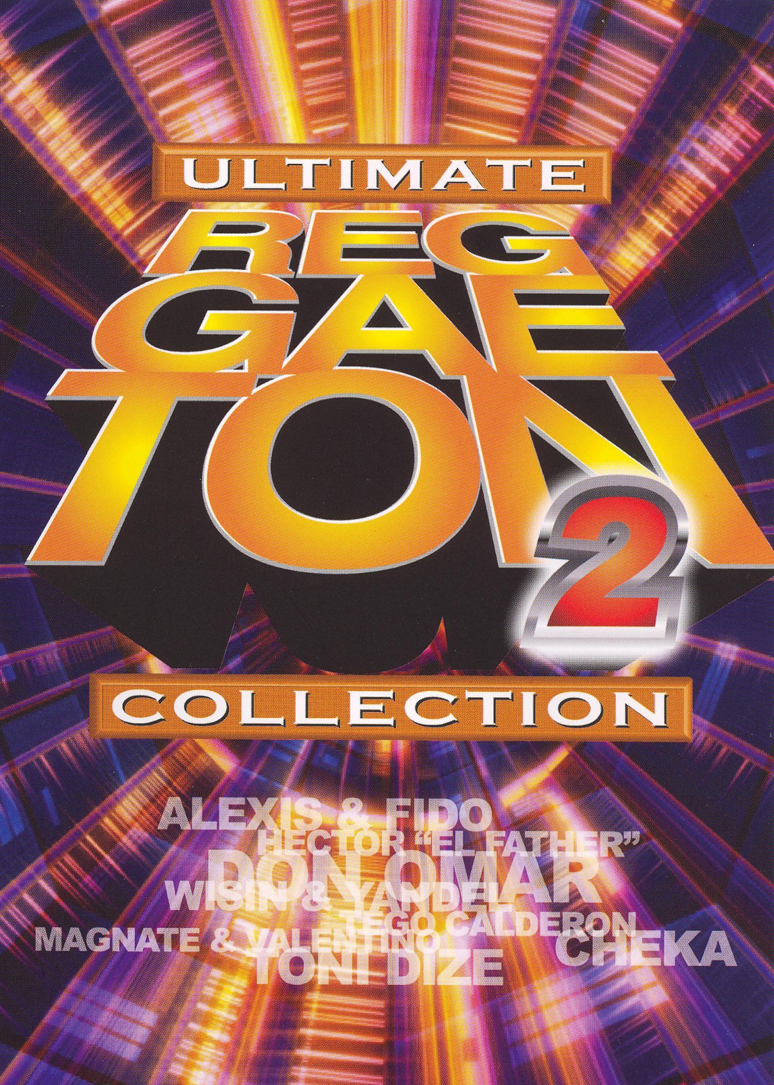 Ultimate Reggaeton Collection, Vol. 2