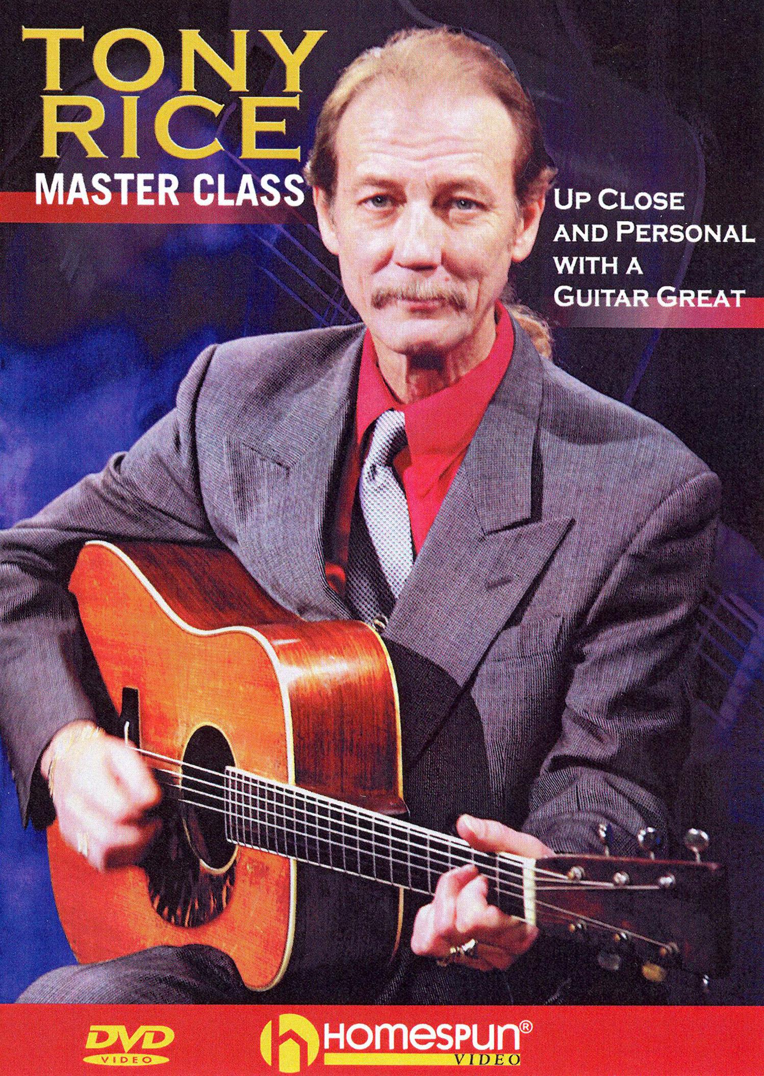 Tony Rice: Tony Rice Master Class