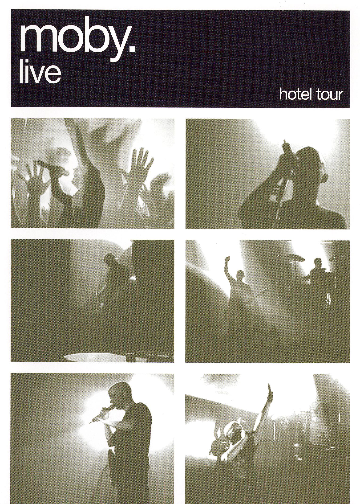 Moby: Live - Hotel Tour