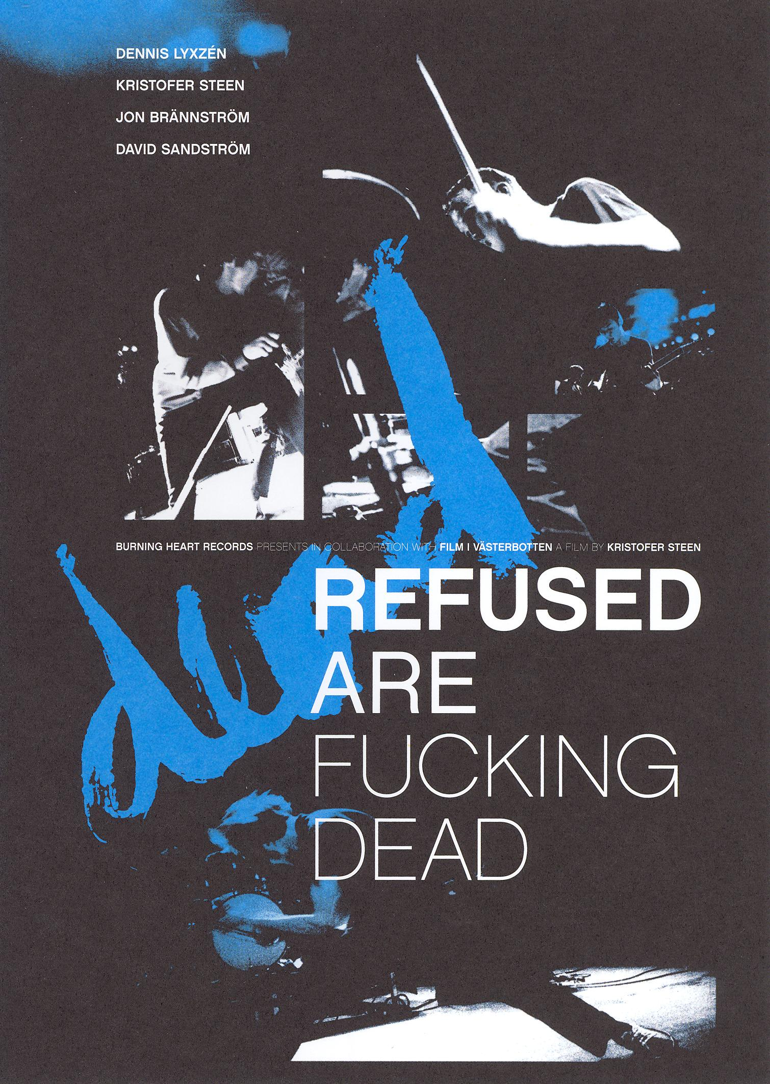 Refused: Refused Are F*cking Dead