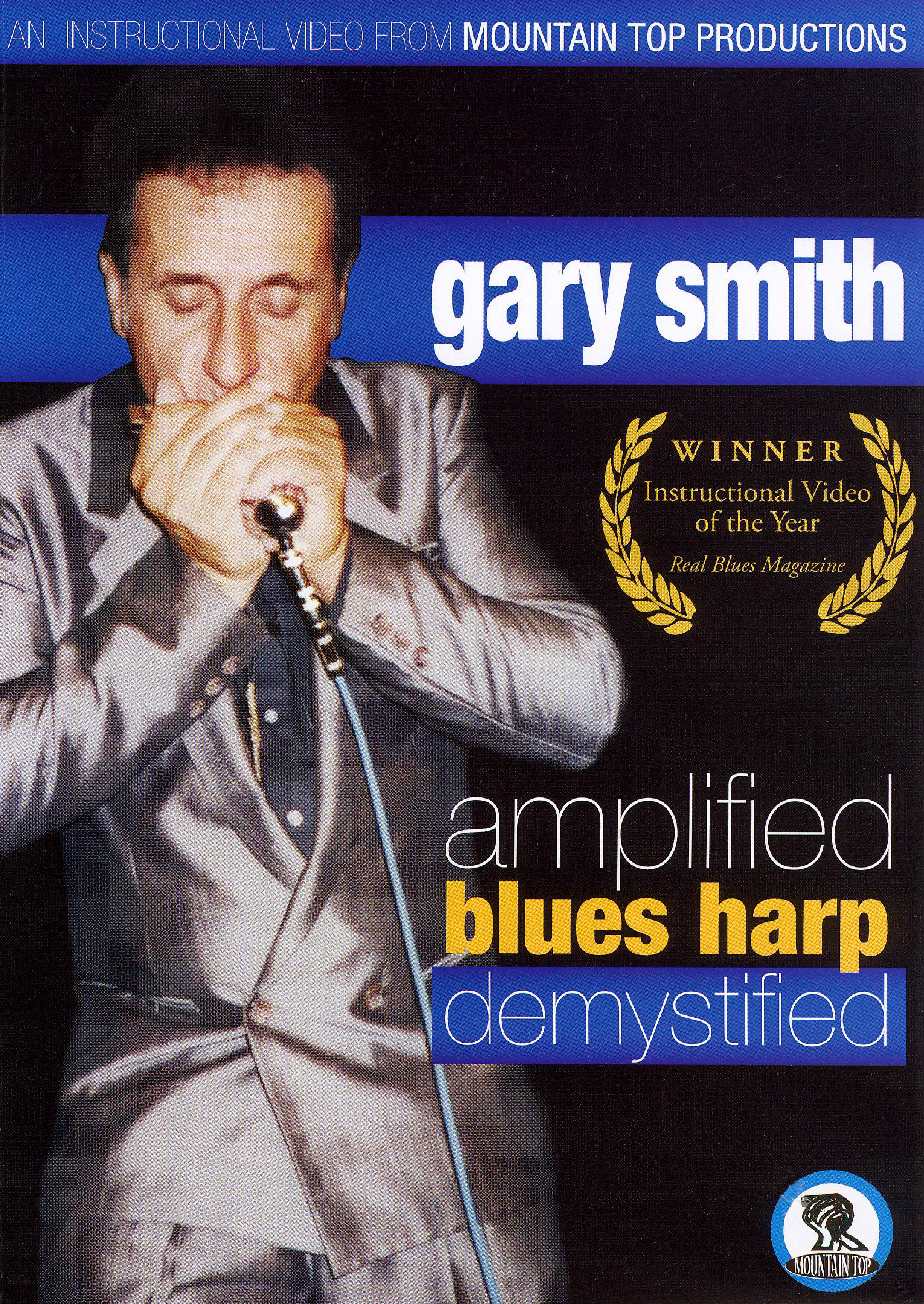 Gary Smith: Amplified Blues Harp Demystified