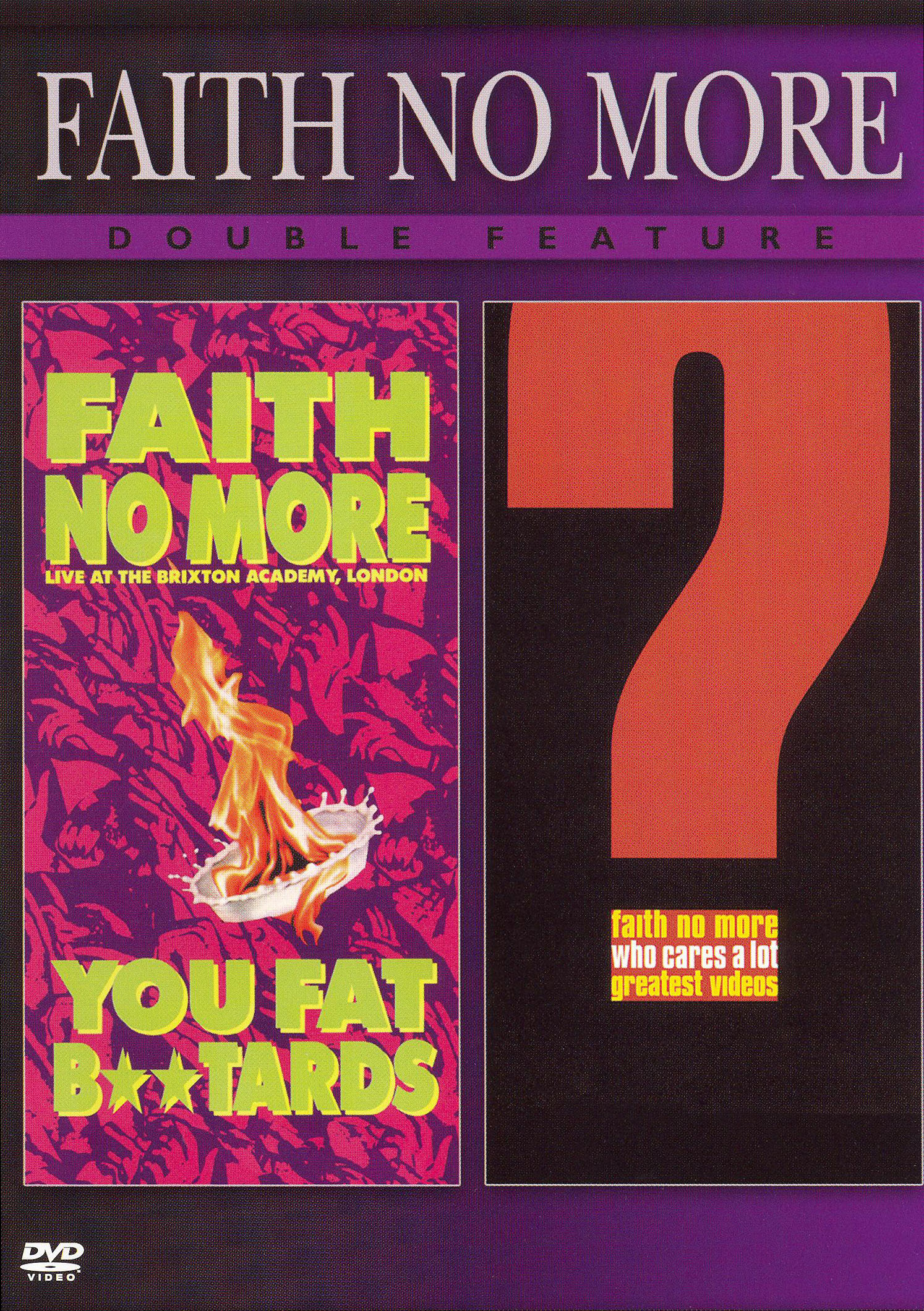Faith No More: Live at the Brixton Academy, London - You Fat B**tards