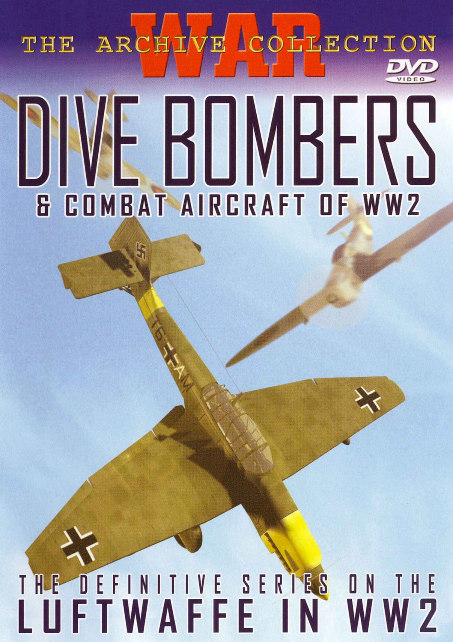 Dive Bombers & Combat Aircraft of WWII