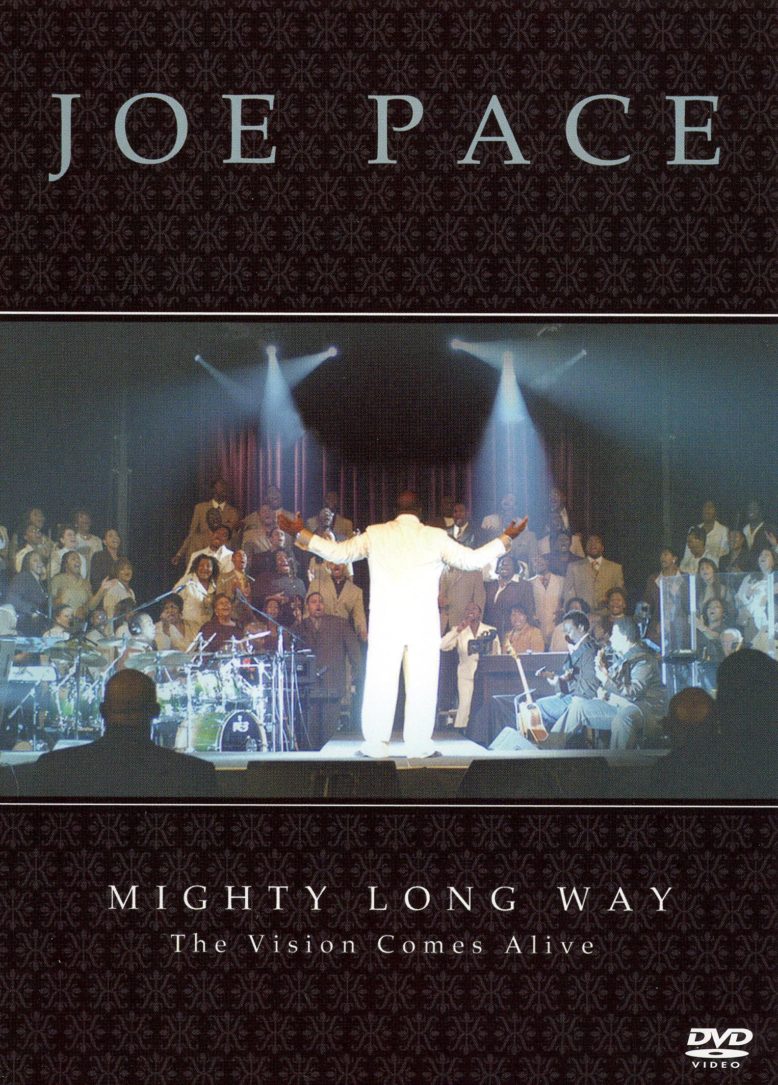 Joe Pace: Mighty Long Way
