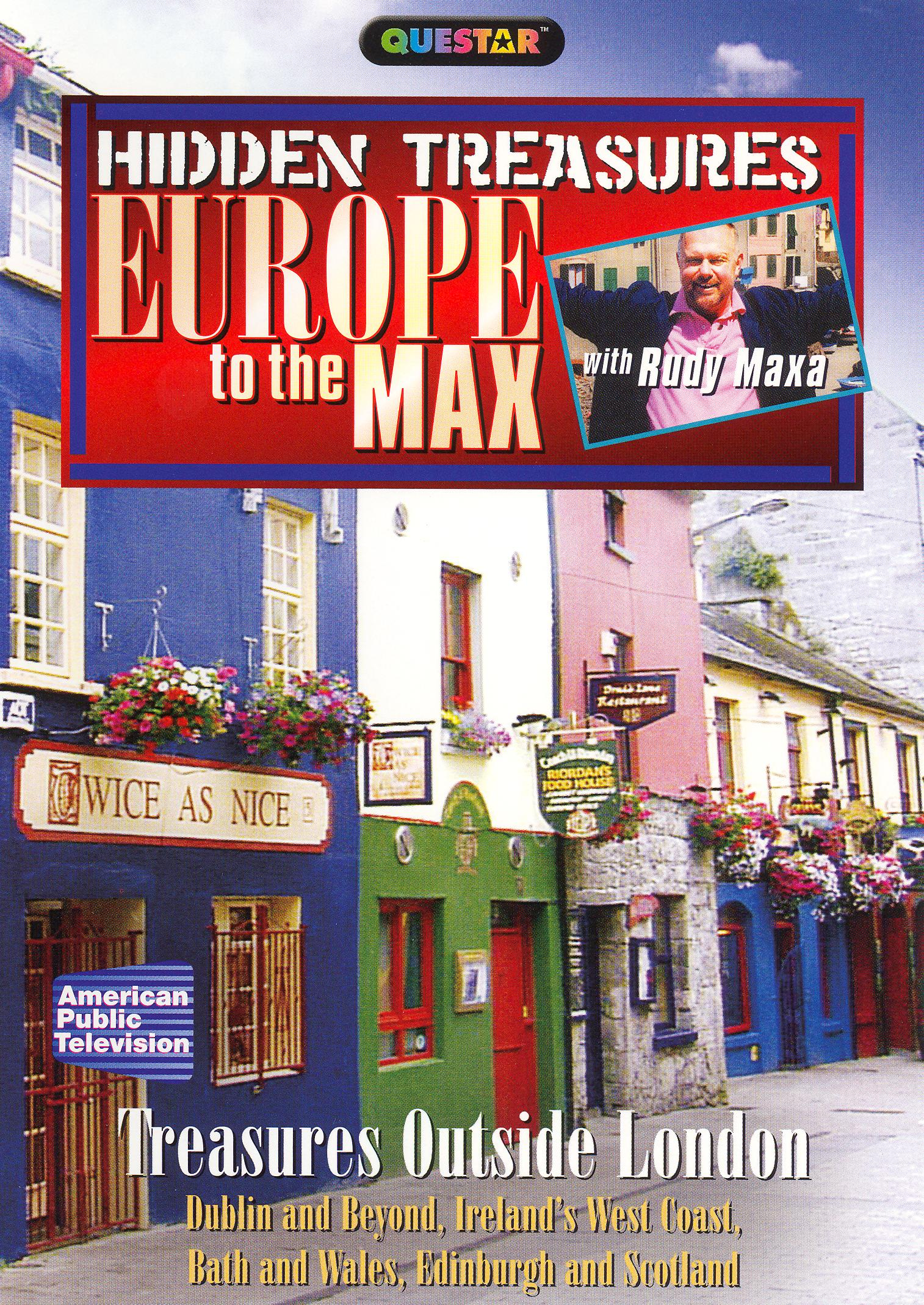Rudy Maxa: Europe to the Max: Hidden Treasures - Treasures Outside London