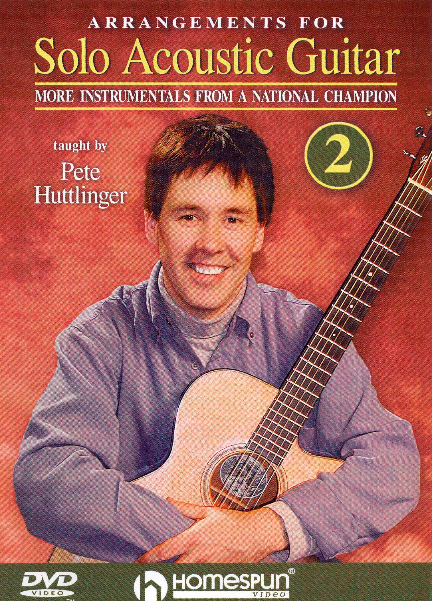 Peter Huttlinger: Arrangements for Solo Acoustic Guitar, Lesson 2
