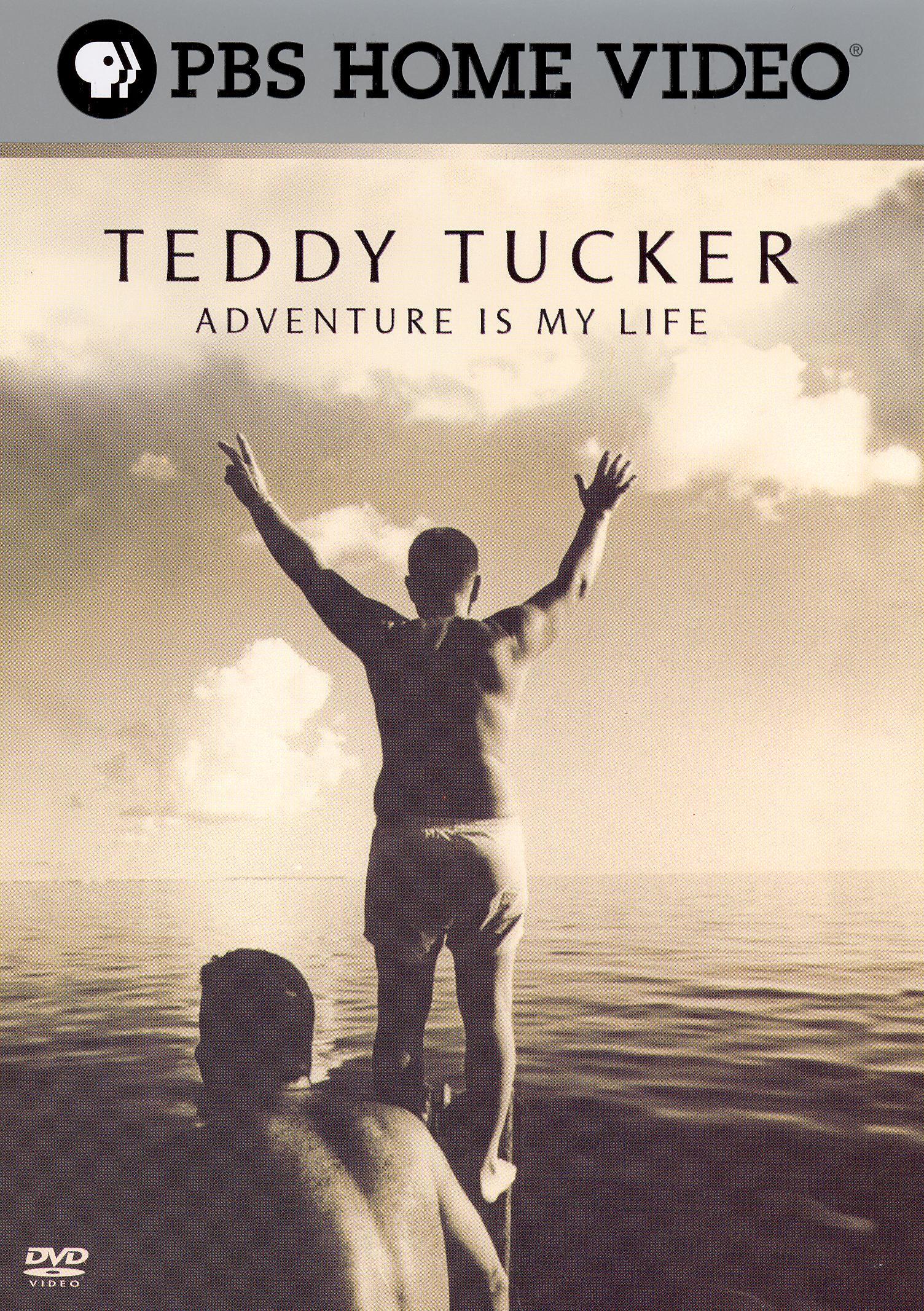 Teddy Tucker: Adventure Is My Life