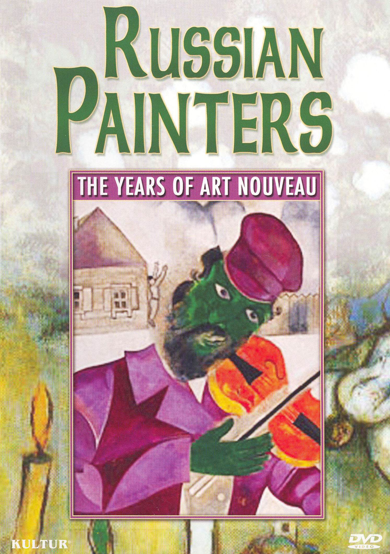 Russian Painters: The Years of Art Nouveau