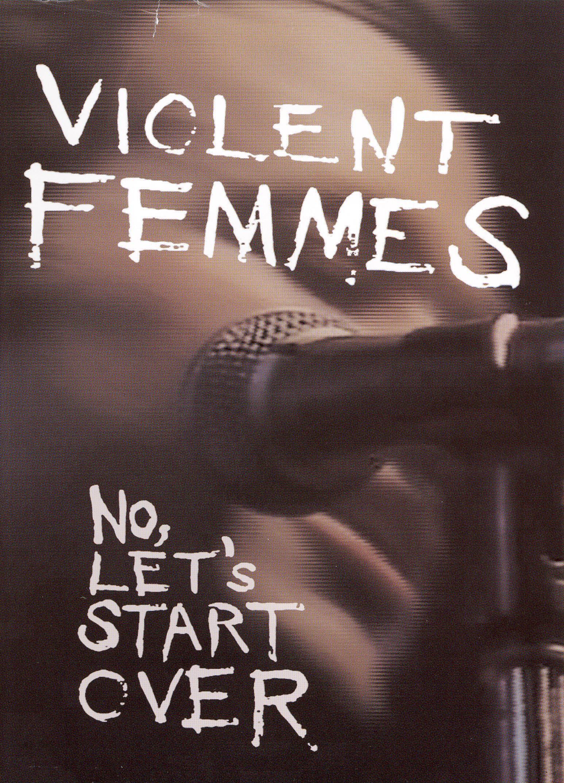 Violent Femmes: No Let's Start Over