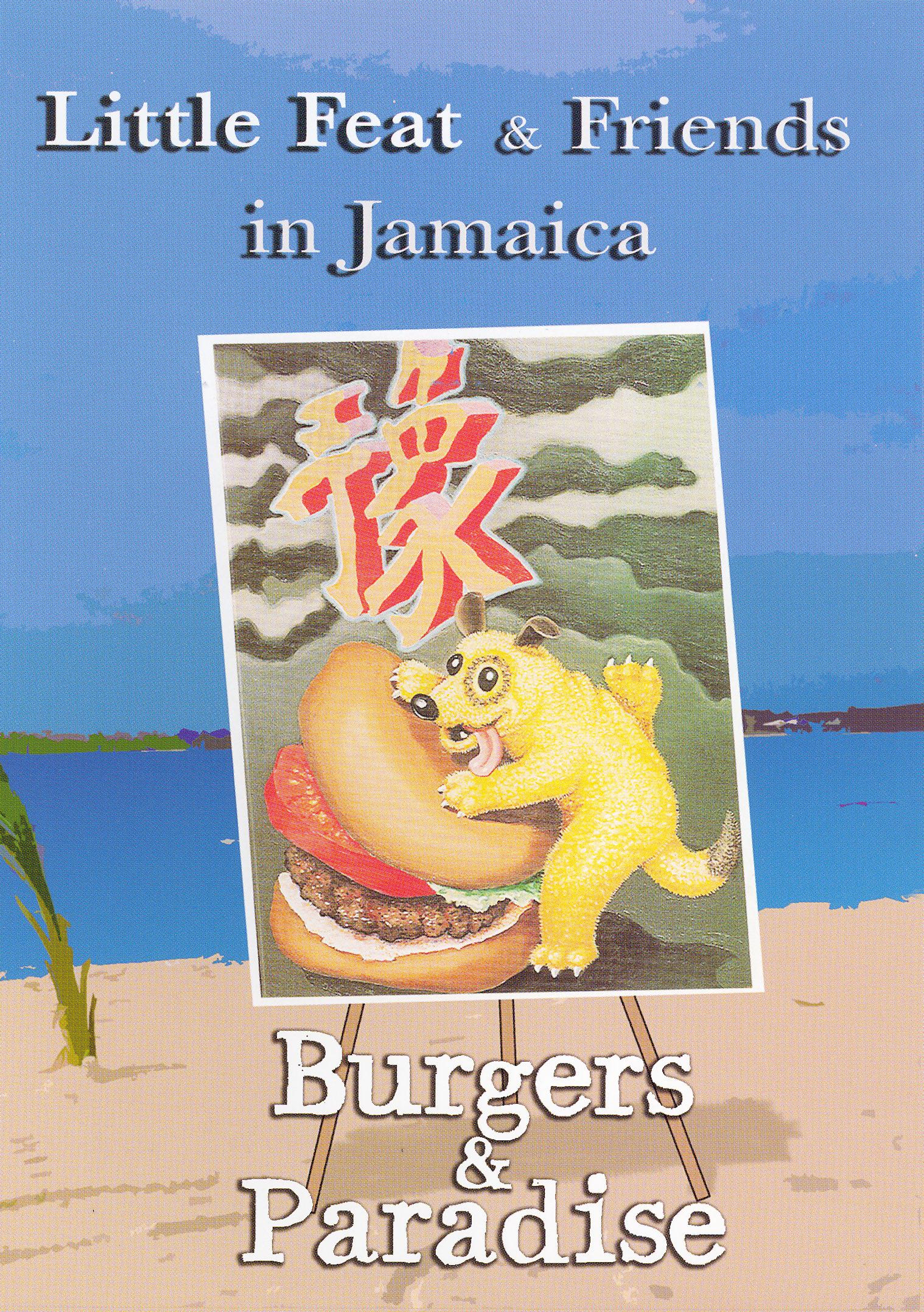 Little Feat & Friends in Jamaica: Burgers & Paradise