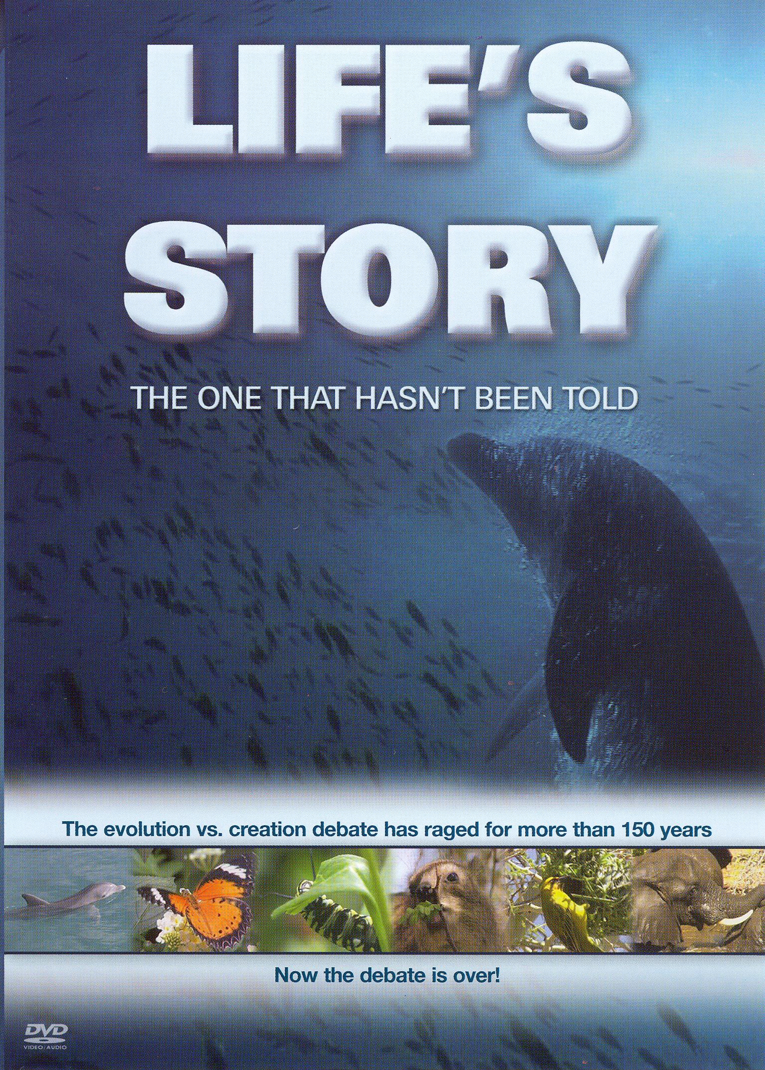 Life's Story: The One That Hasn't Been Told