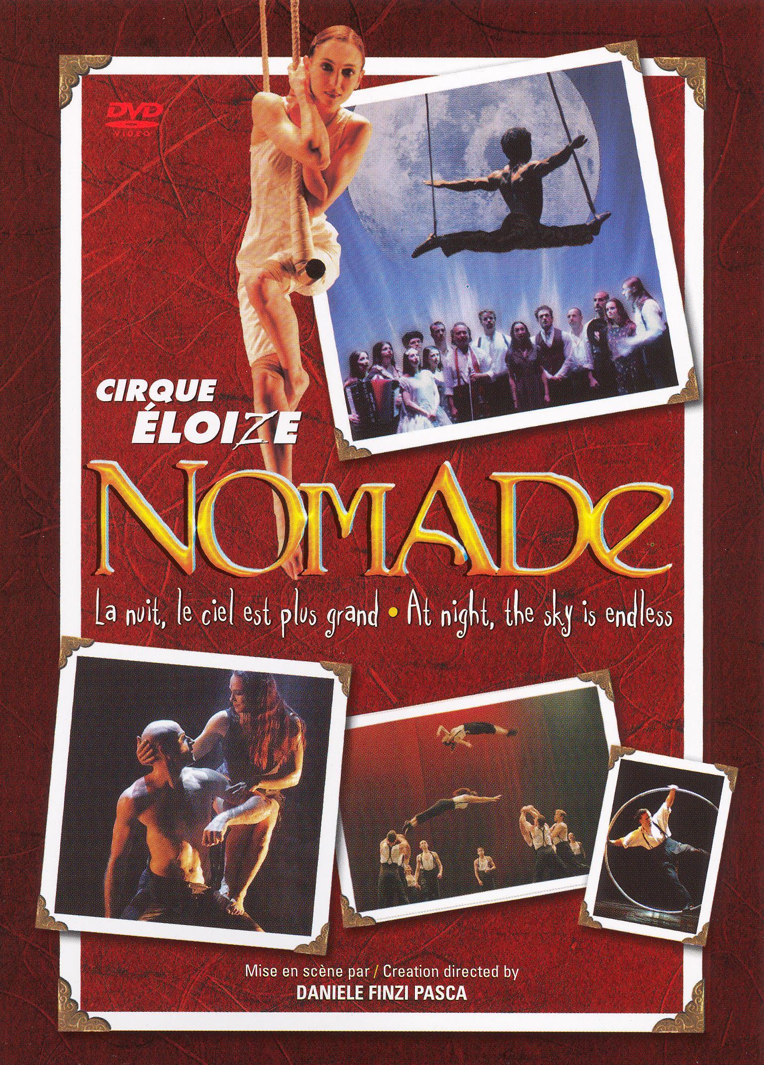 Cirque Eloize: Nomade - La Nuit le Ciel Est Plus Grand