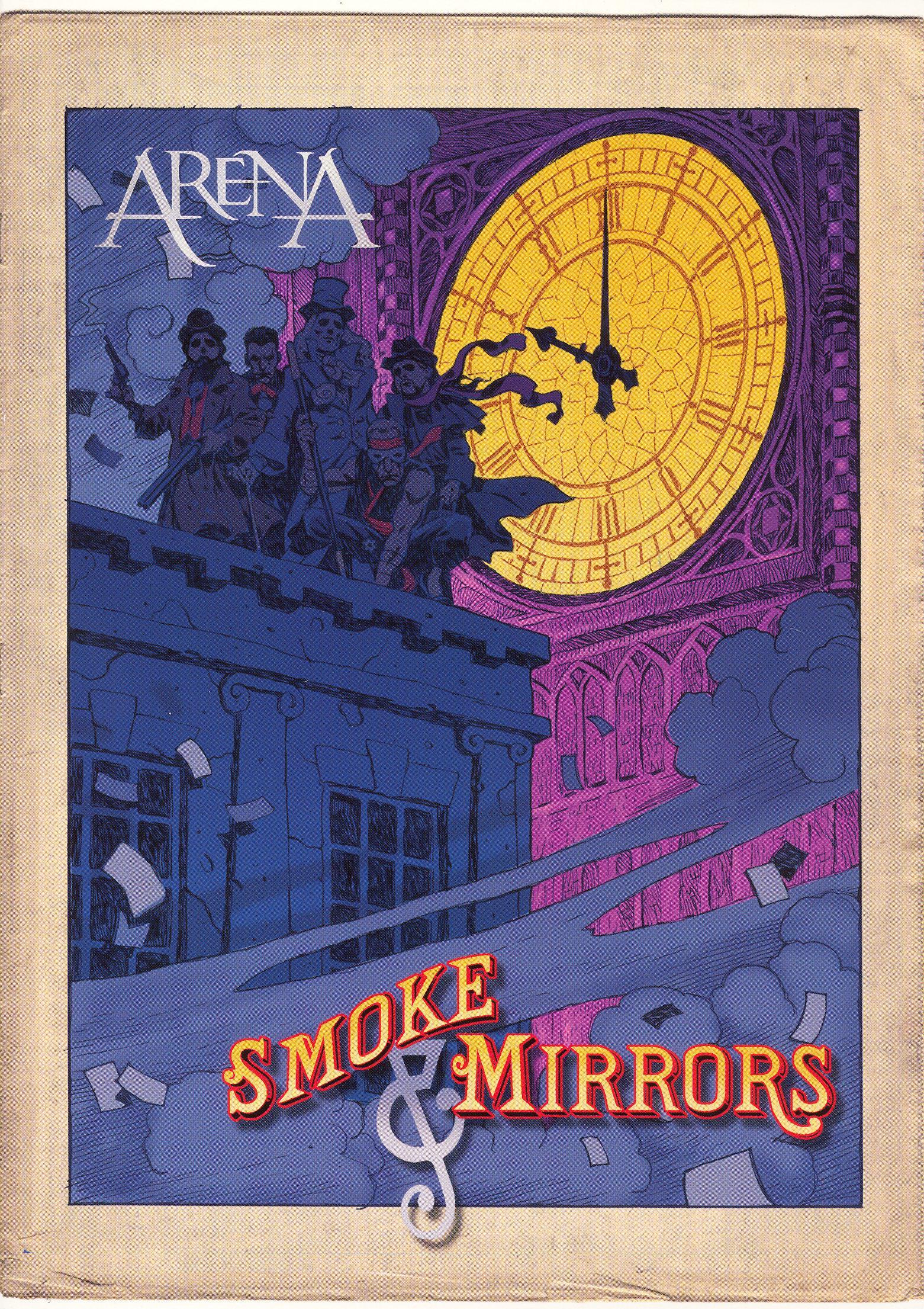 Arena: Smoke and Mirrors