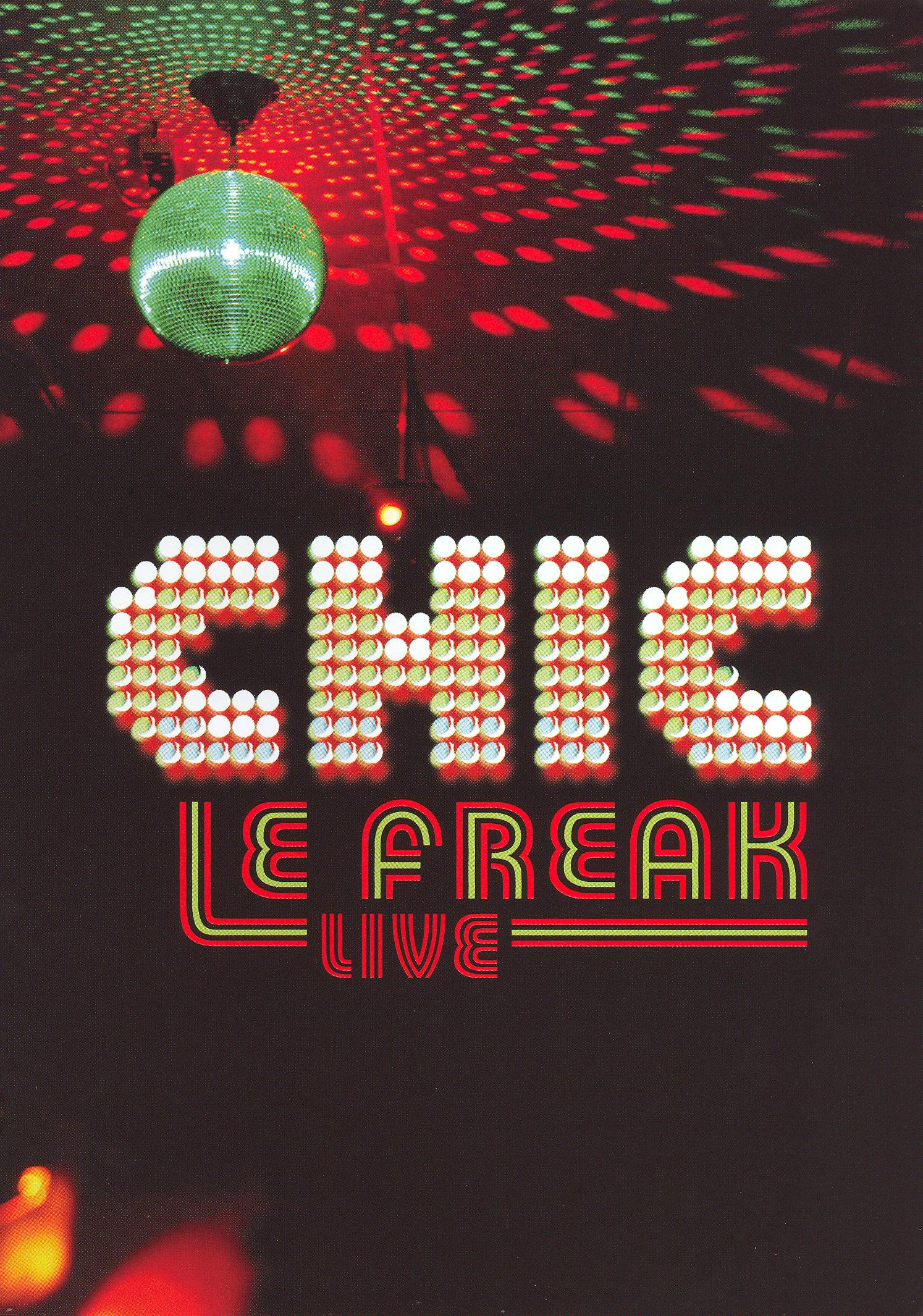 Chic: Le Freak - Live