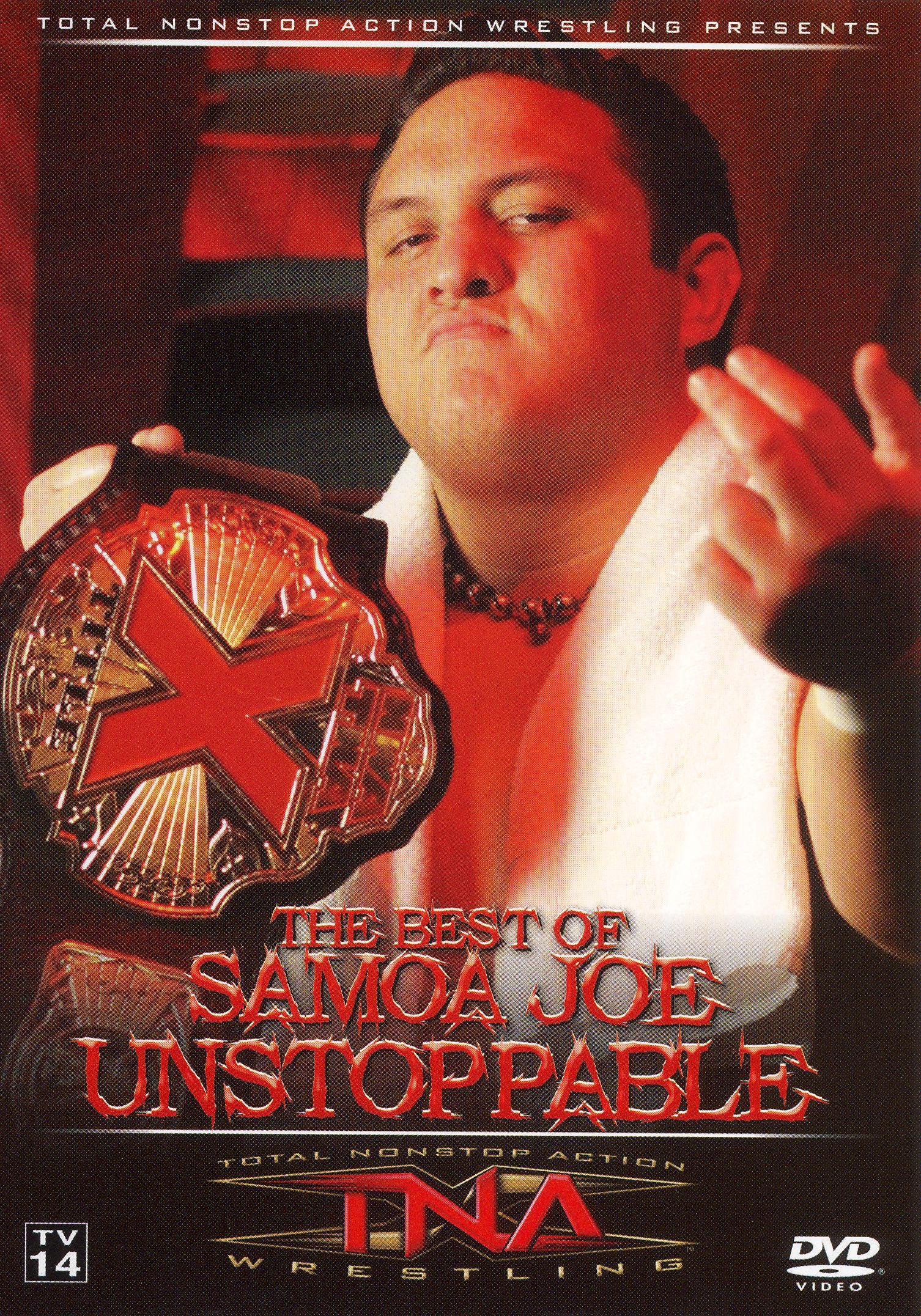 TNA Wrestling: The Best of Samoa Joe - Unstoppable