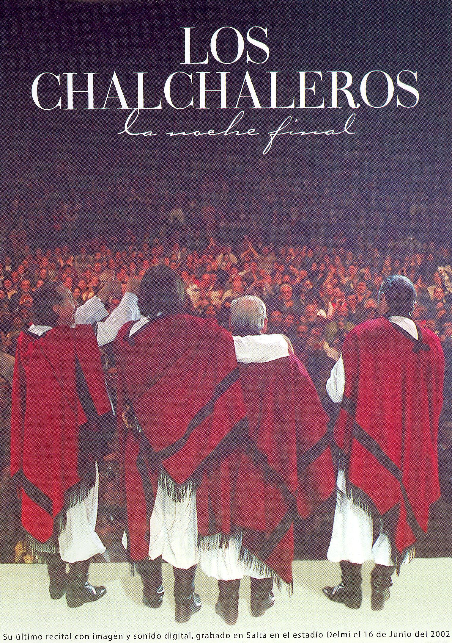 Los Chalchaleros: La Noche Final