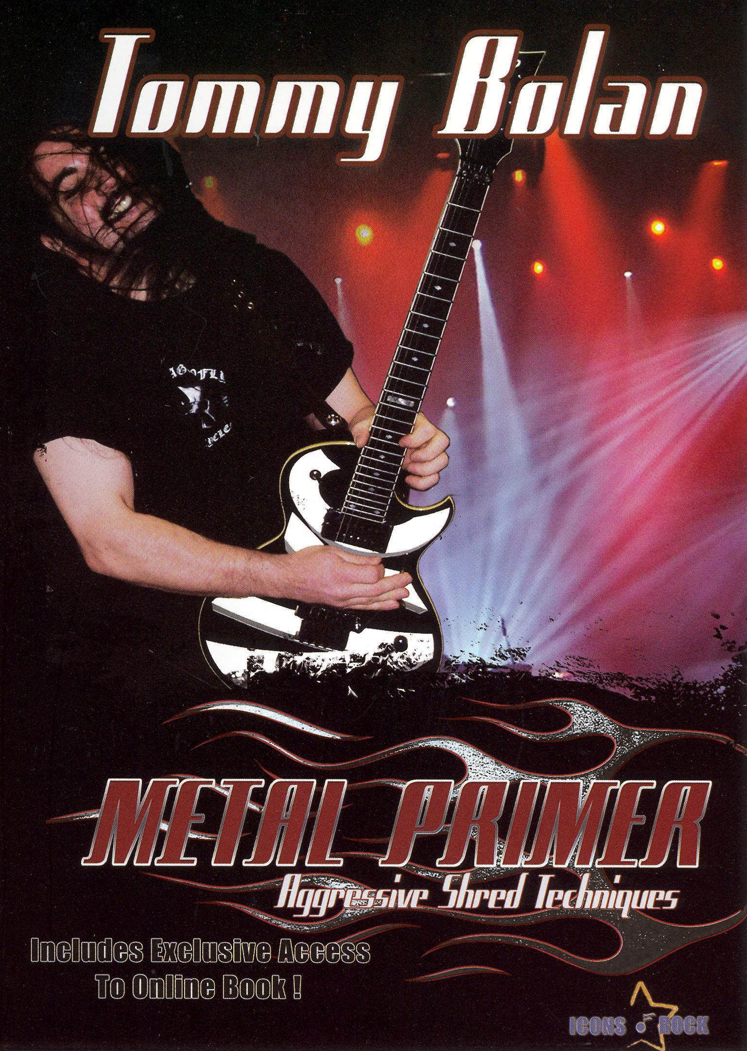 Tommy Bolan: Heavy Metal Primer