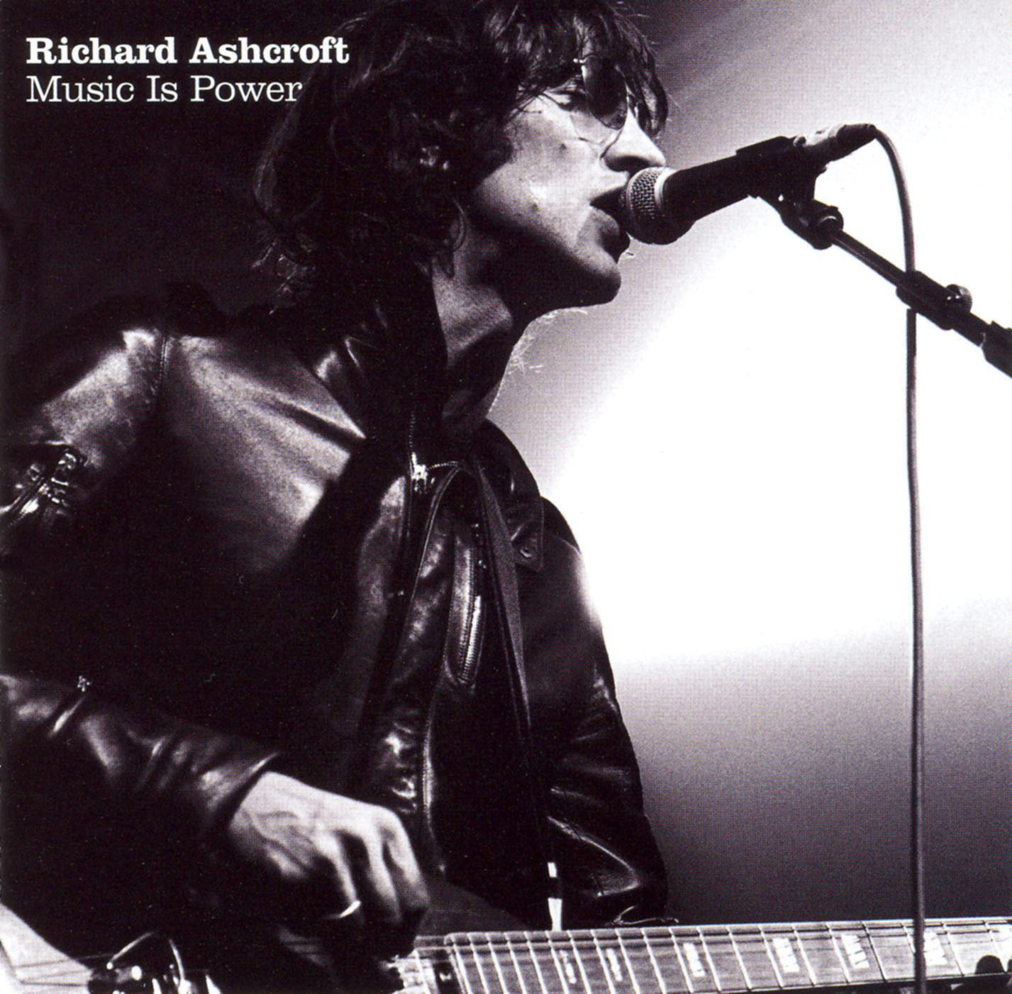 Richard Ashcroft: Music Is Power