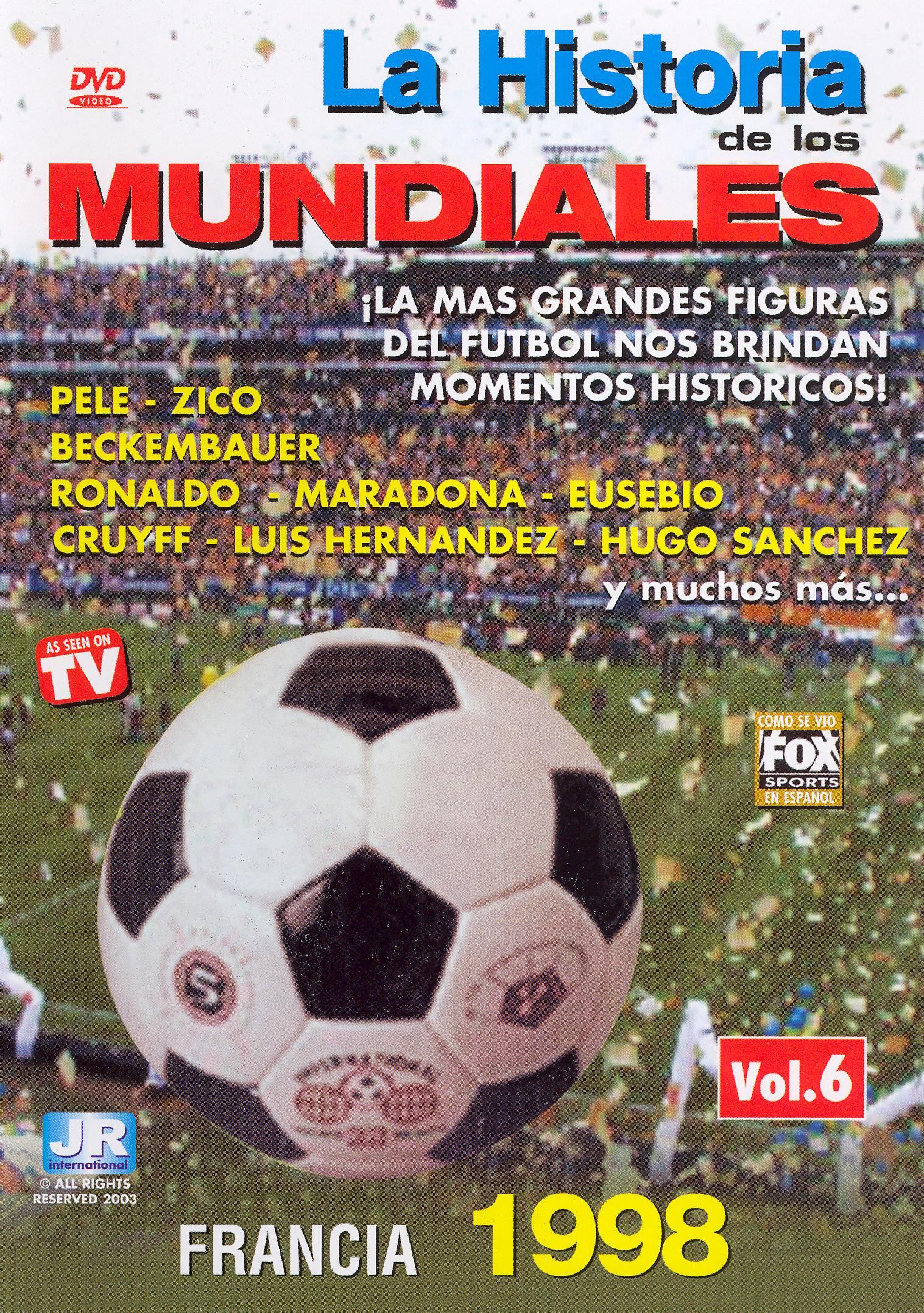 La Historia de los Mundiales de Futbol, Vol. 6: Francia 1998