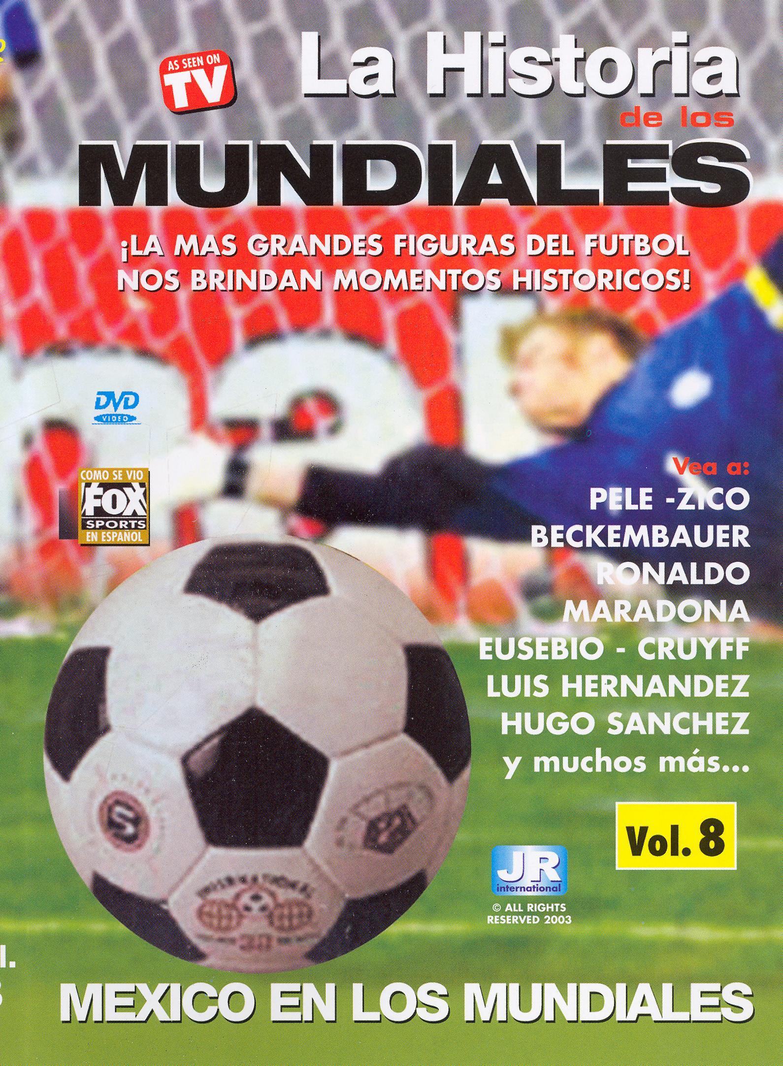 La Historia de los Mundiales de Futbol, Vol. 8: Mexico en Losmundiale