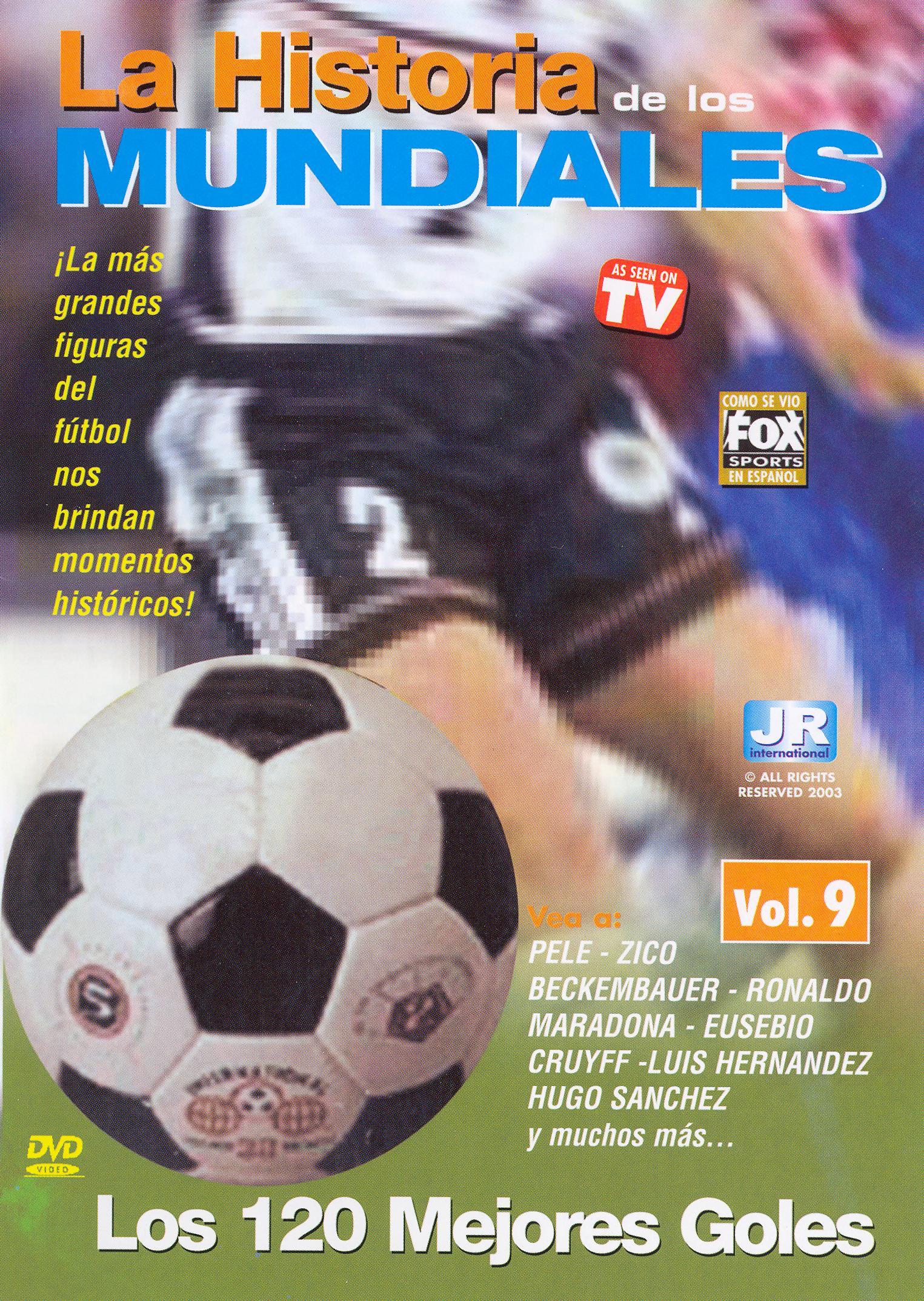 La Historia de los Mundiales de Futbol, Vol. 9: Los 120 Mejores Goles