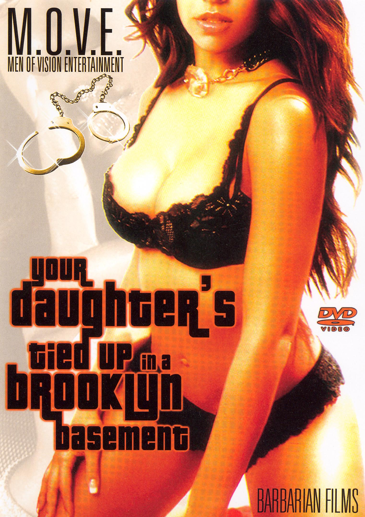 Your Daughter's Tied Up in a Brooklyn Basement
