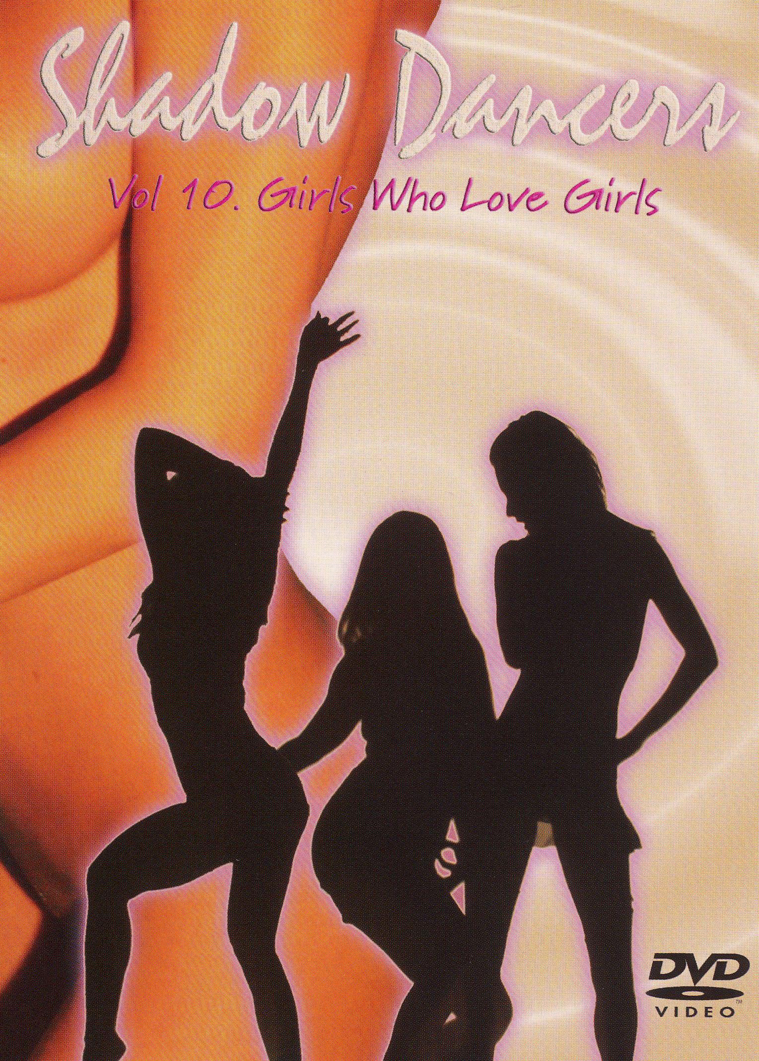 Shadow Dancers, Vol. 10: Girls Who Love Girls