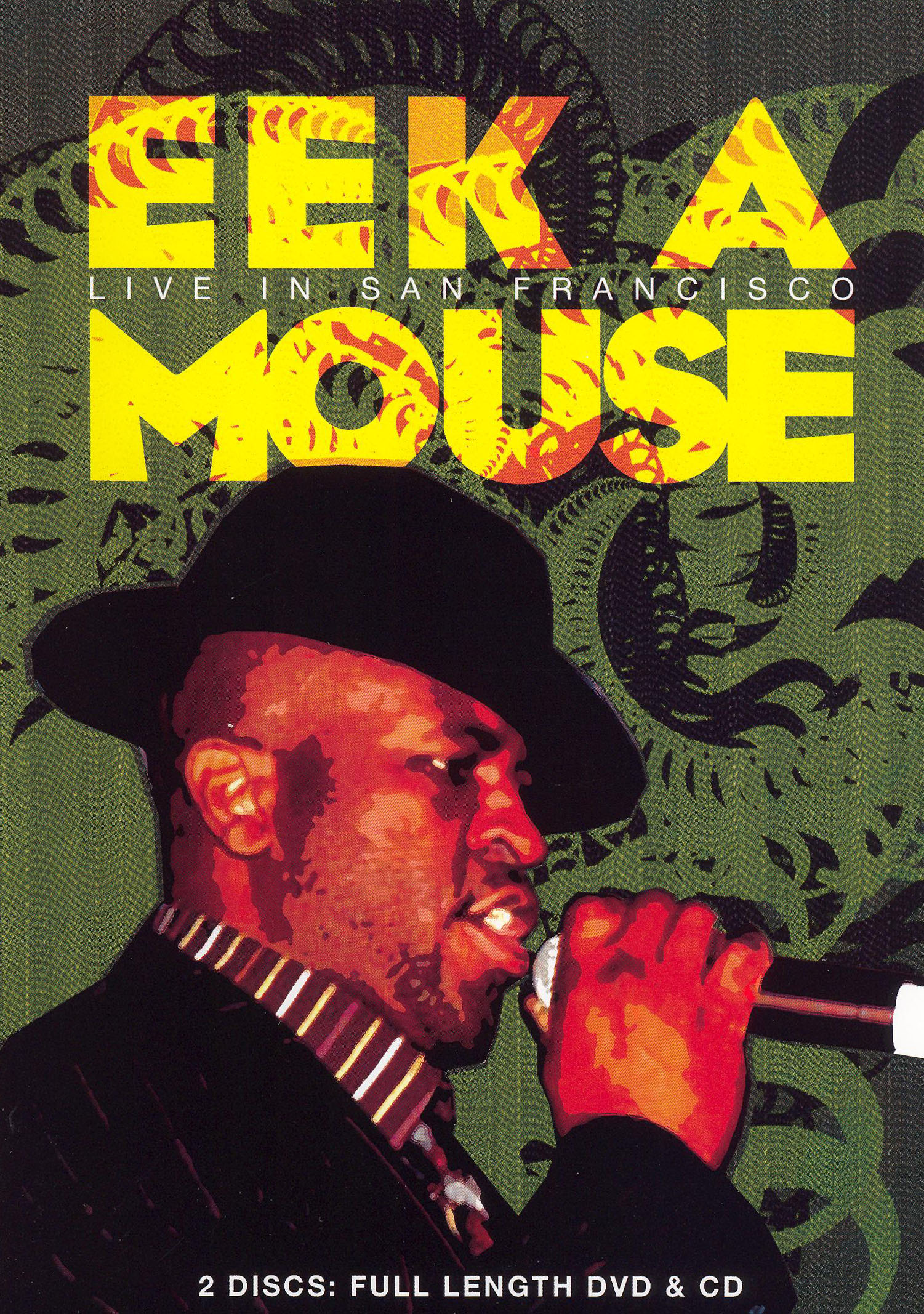 Eek-A-Mouse: Live in San Francisco