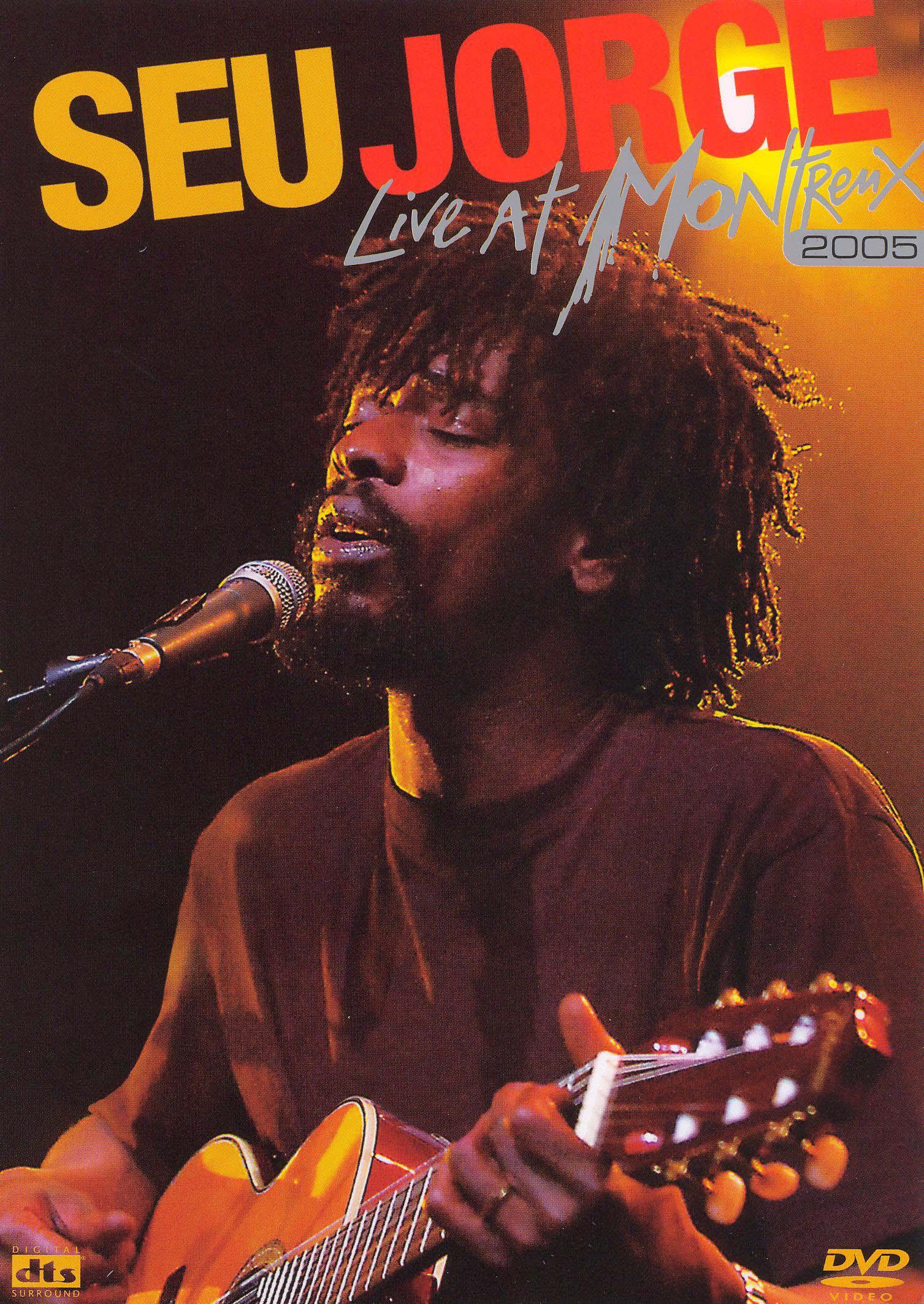 Seu Jorge: Live at Montreux 2005