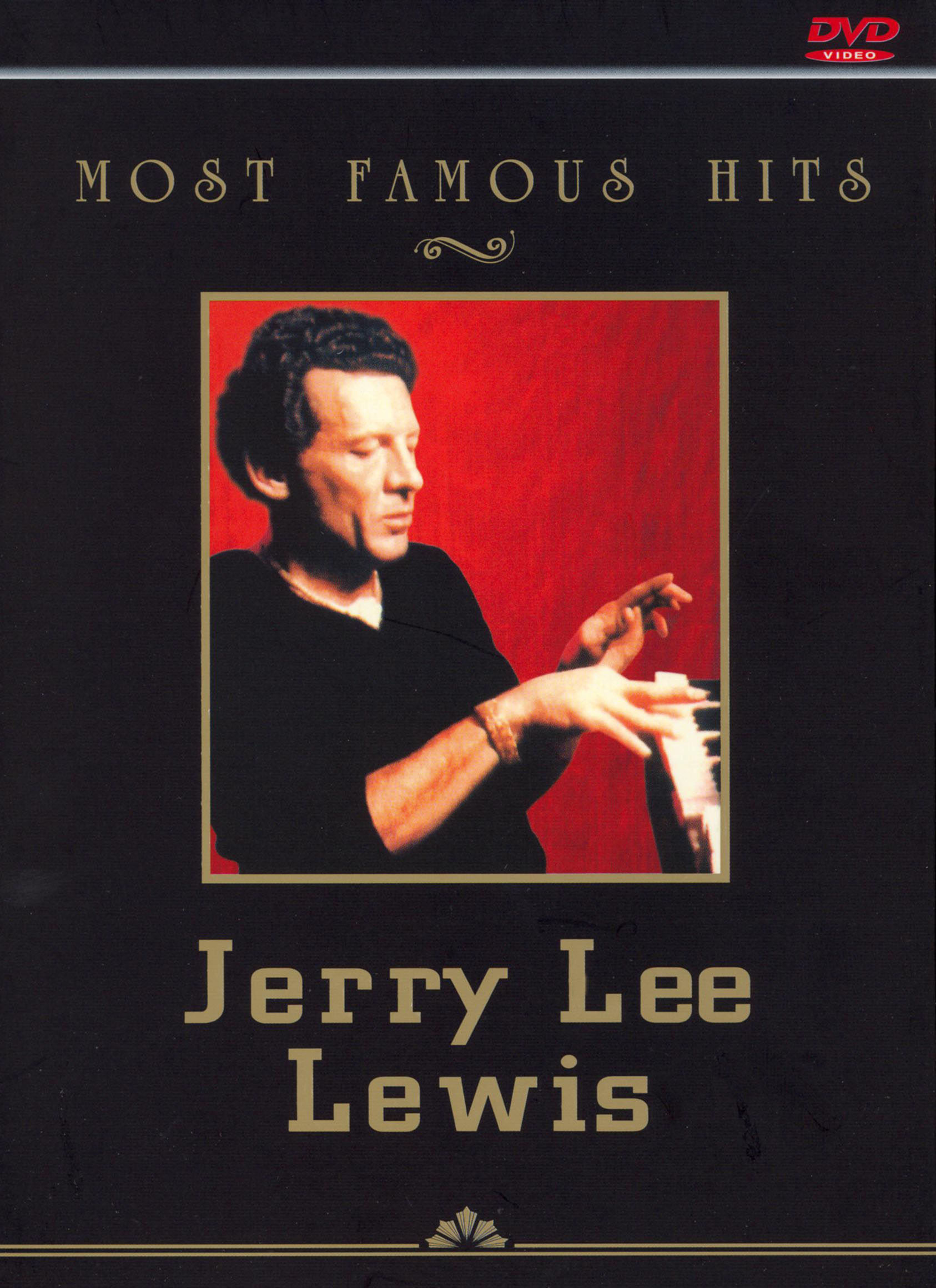 Most Famous Hits: Jerry Lee Lewis