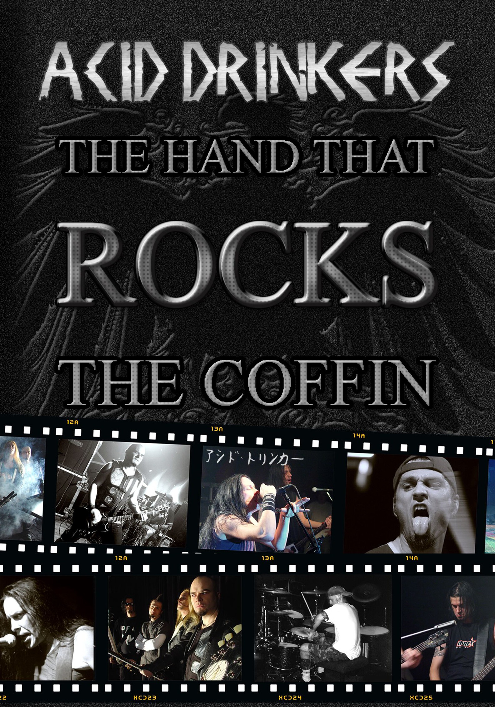 Acid Drinkers: Hand That Rocks the Coffin