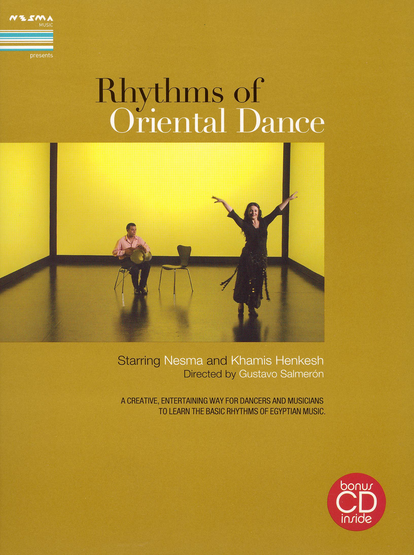 Nesma/Kasmis Henkish: Rhythms of Oriental Dance