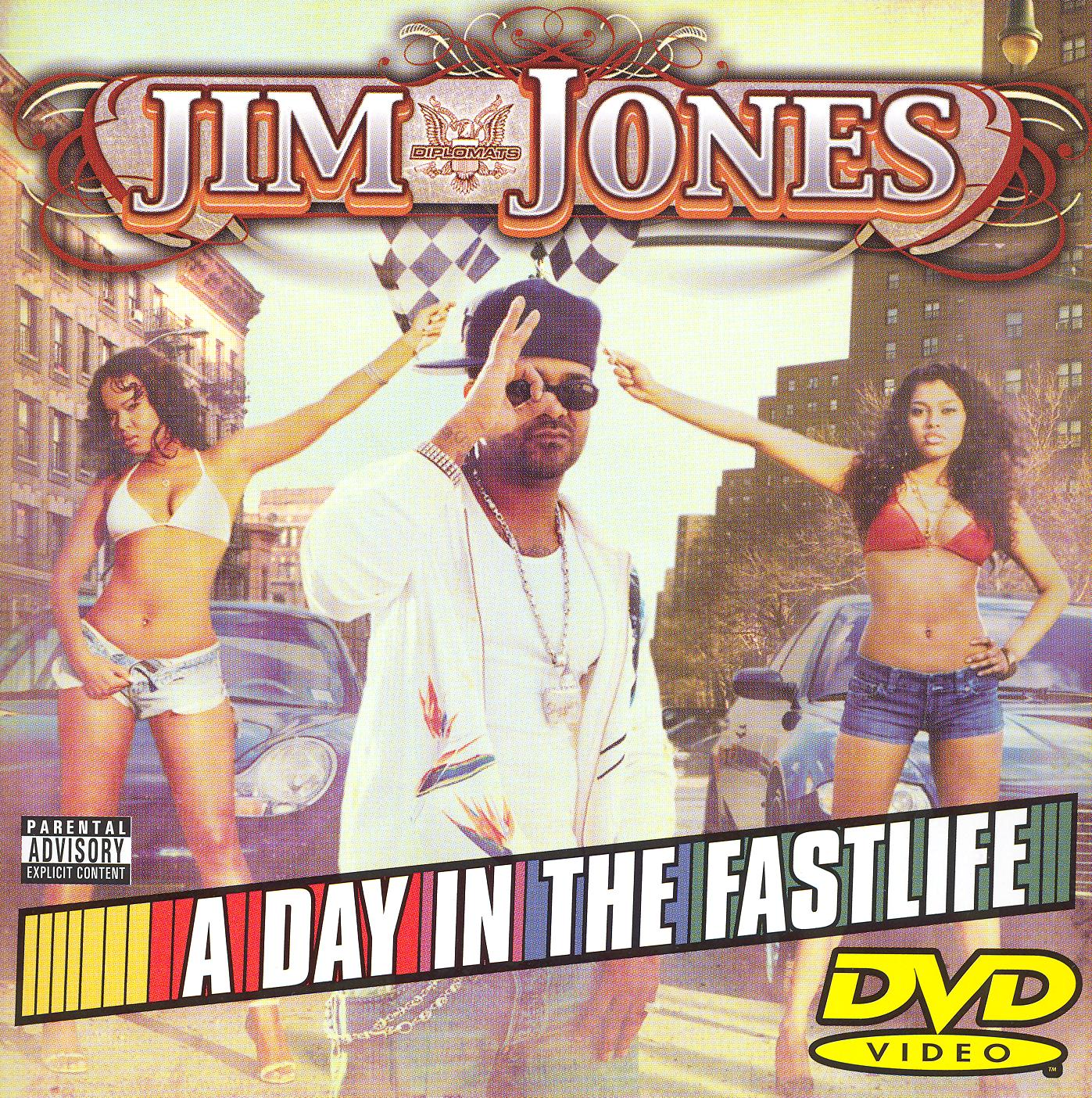 Jim Jones: A Day in the Fastlife