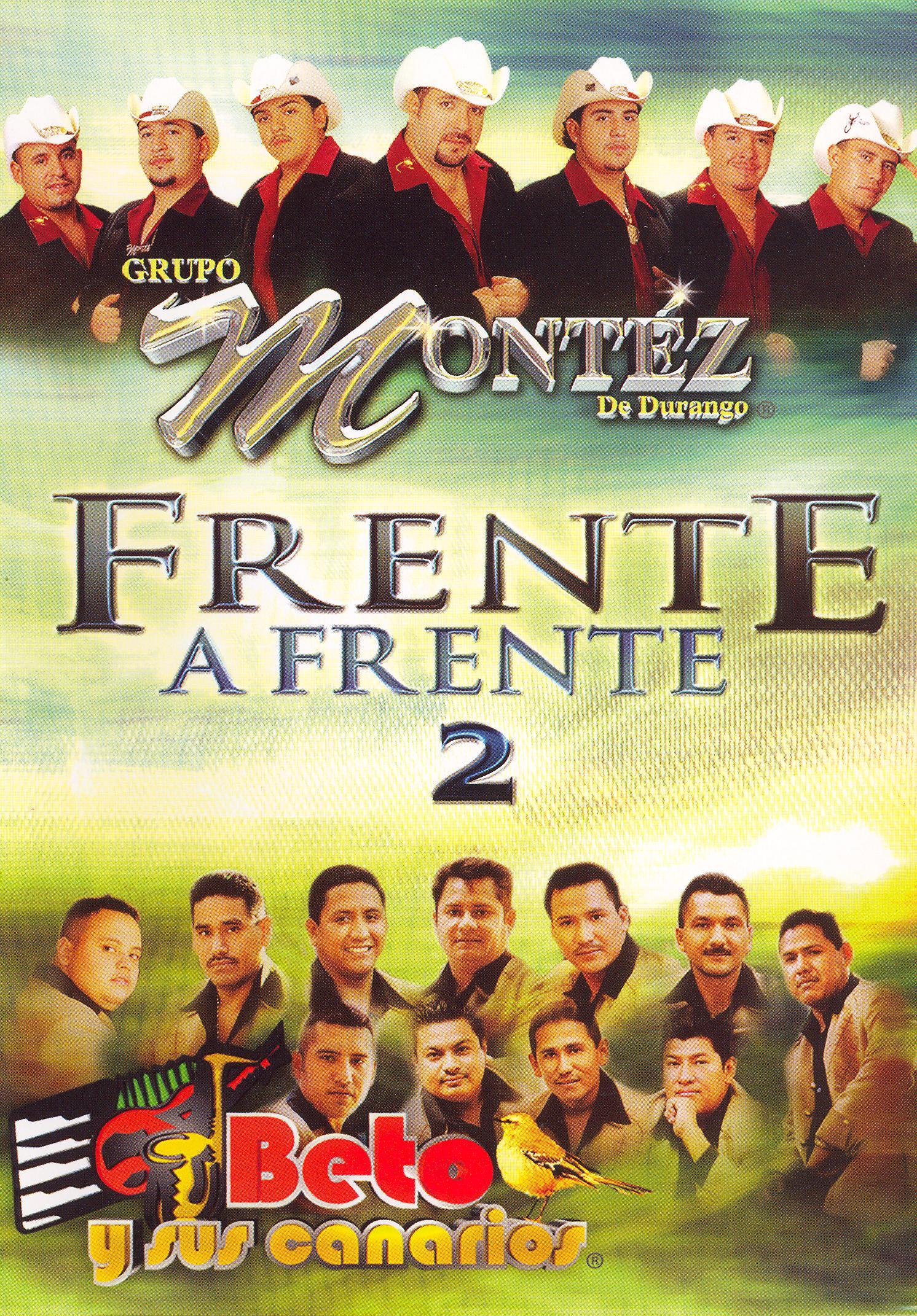Grupo Montez de Durango y Beto y Sus Canario: Frente a Frente, Vol. 2