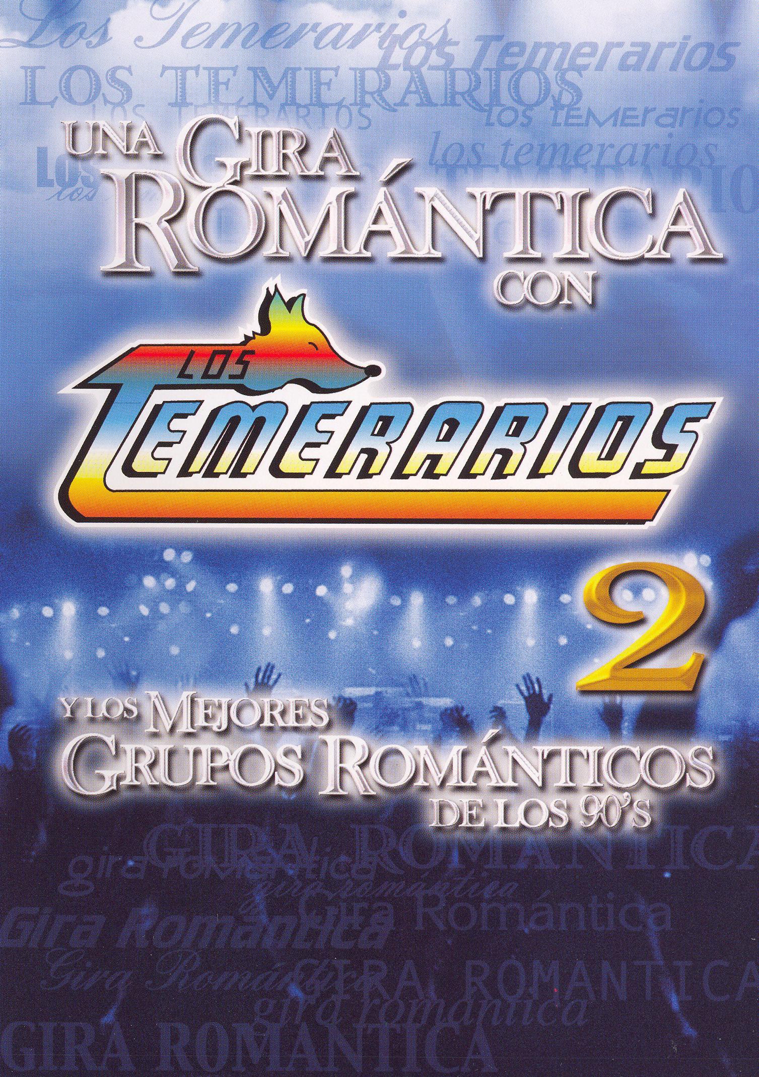 Los Temerarios: Una Gira Romantica, Vol. 2