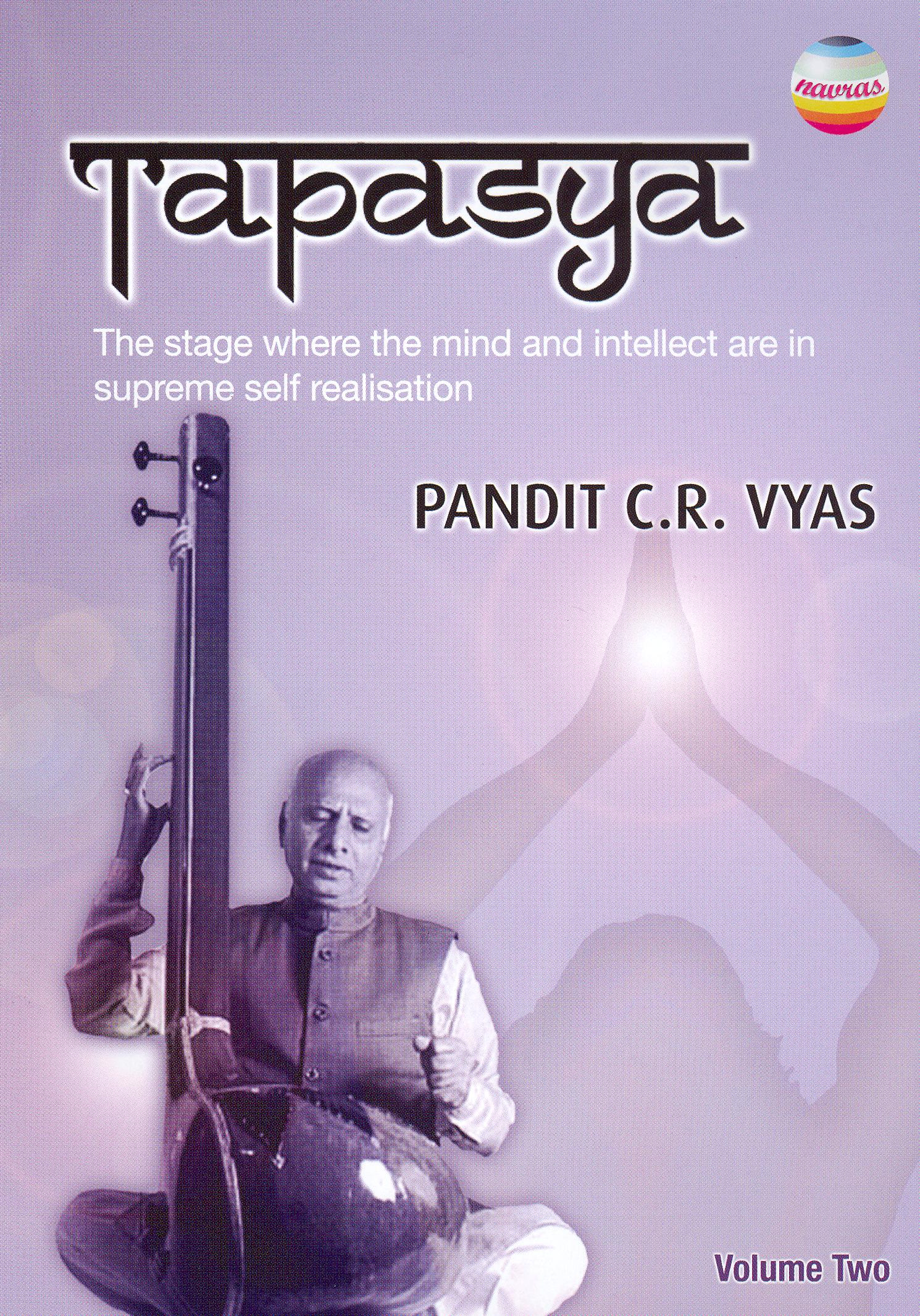Tapasya, Vol. 2: Pandit C.R. Vyas