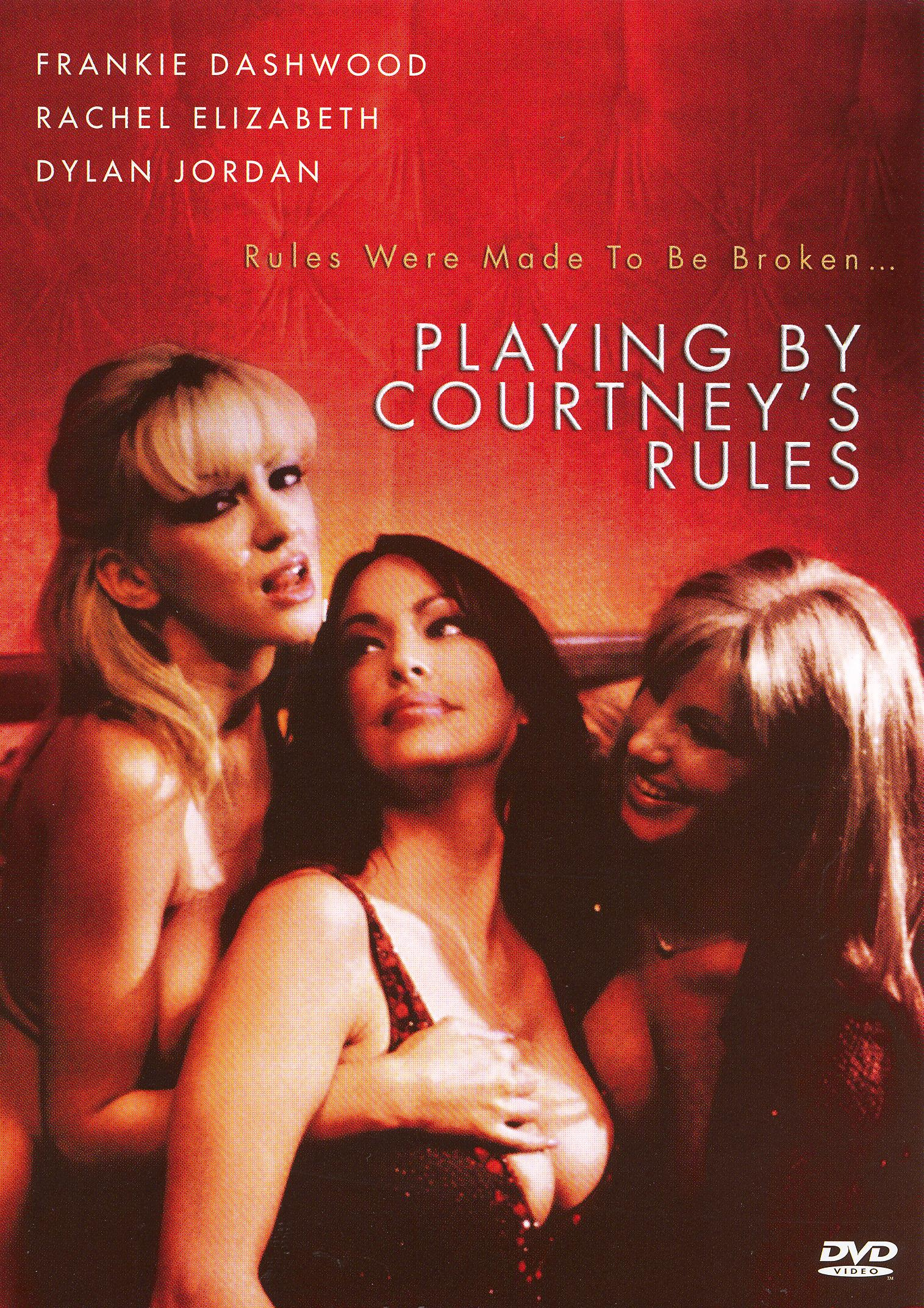 Playing By Courtney's Rules